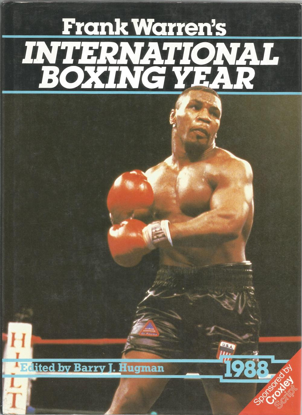 Frank Warren's International Boxing Year edited by Barry J Hugman. Unsigned large hardback book with