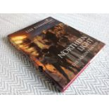 Northern Light -The Skagen Painters by Lise Svanholm translated by Walton Glyn Jones hardback book