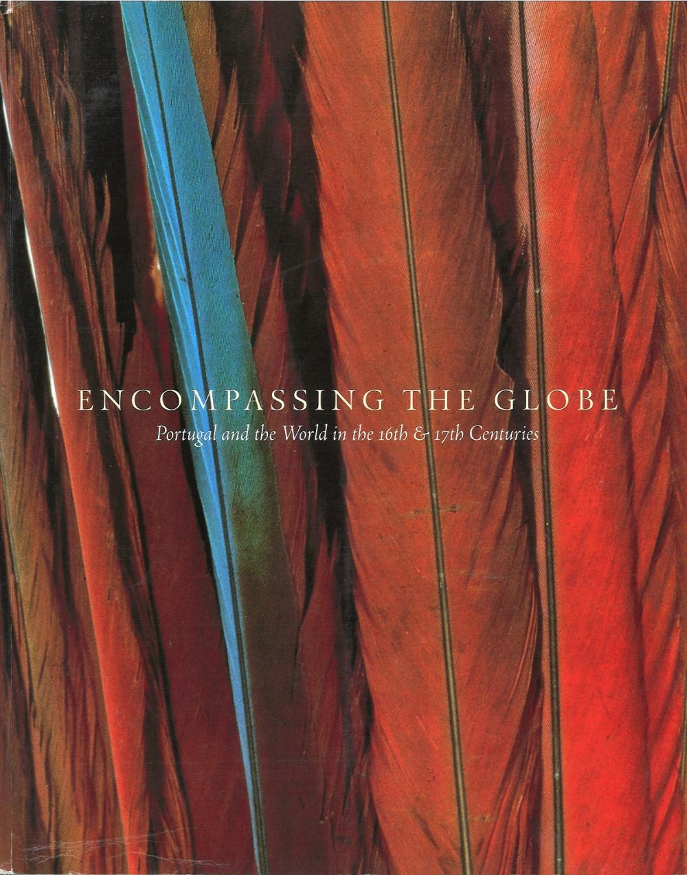 Encompassing the Globe by Jay Levenson. Unsigned large softback book with no dust jacket published