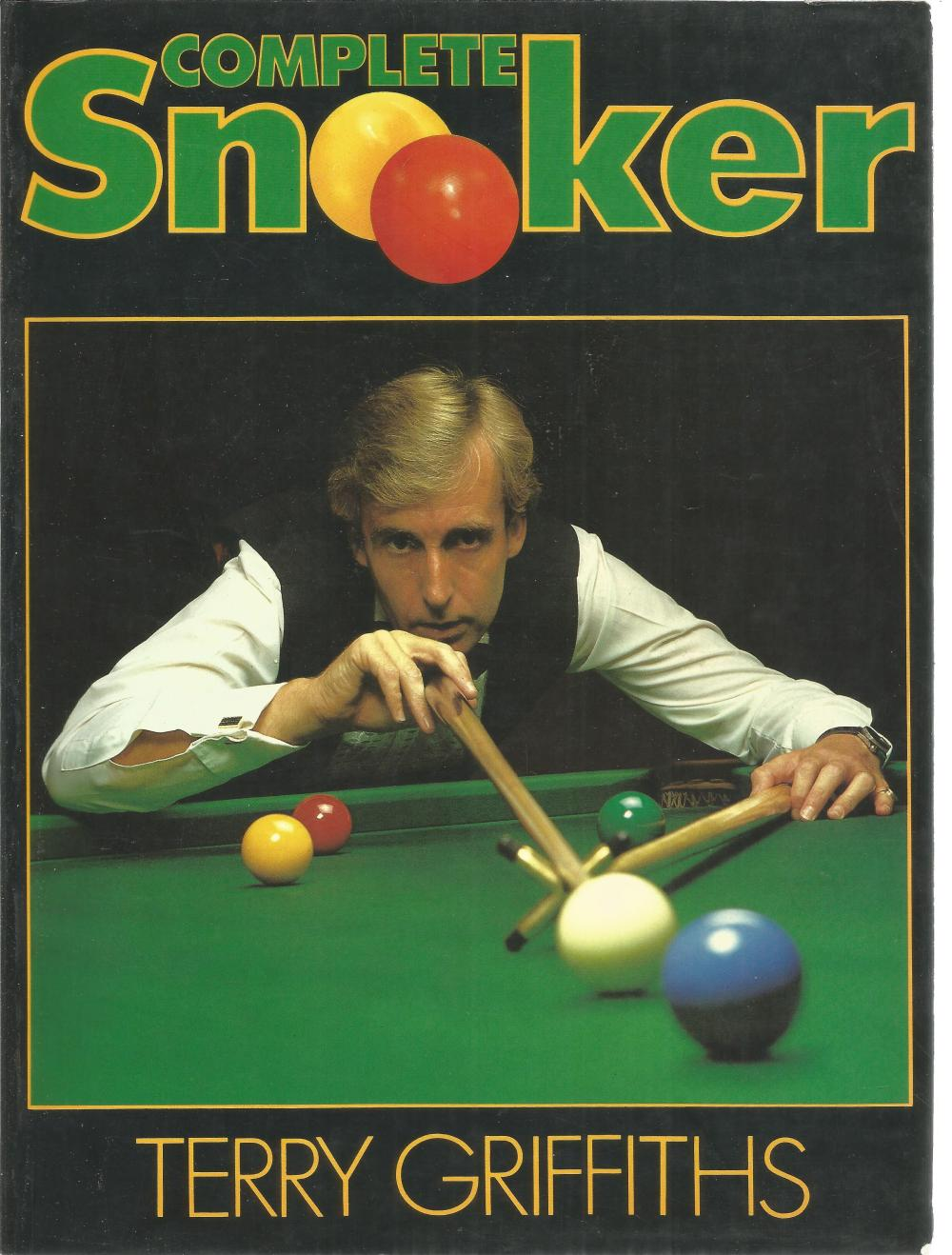 Complete Snooker by Terry Griffiths. Unsigned large paperback book without dust jacket published