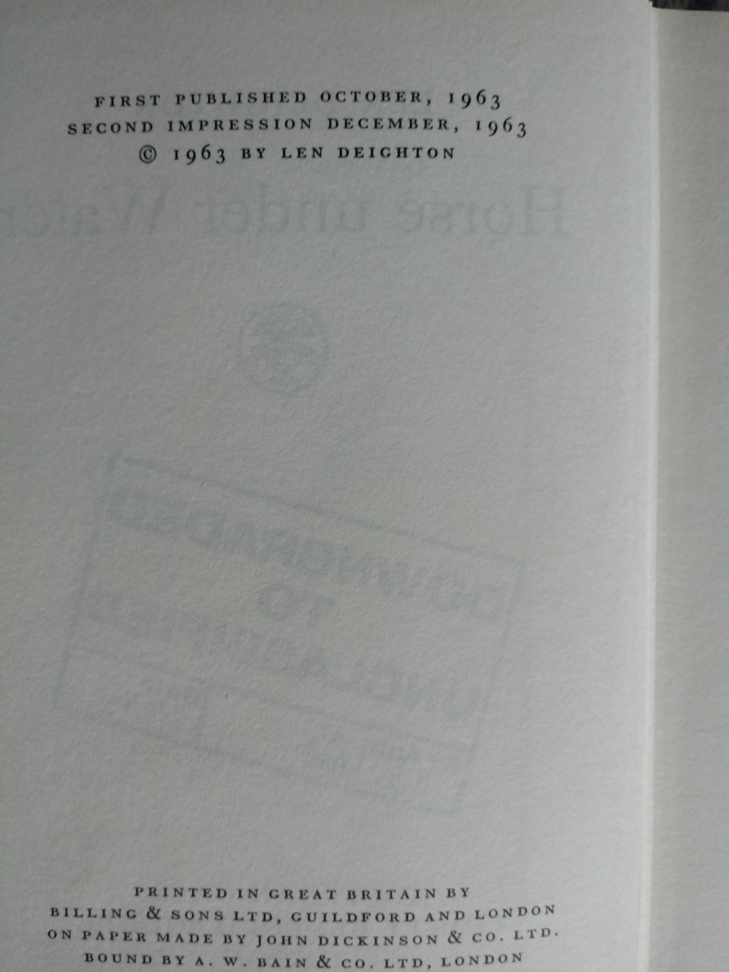 2 x Len Deighton hardback books 1- The Ipcress File Secret File No. 1 223 pages published 1962 - Image 7 of 7