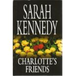 Charlotte's Friends by Sarah Kennedy. Signed hardback book with dust jacket published in 1988 in