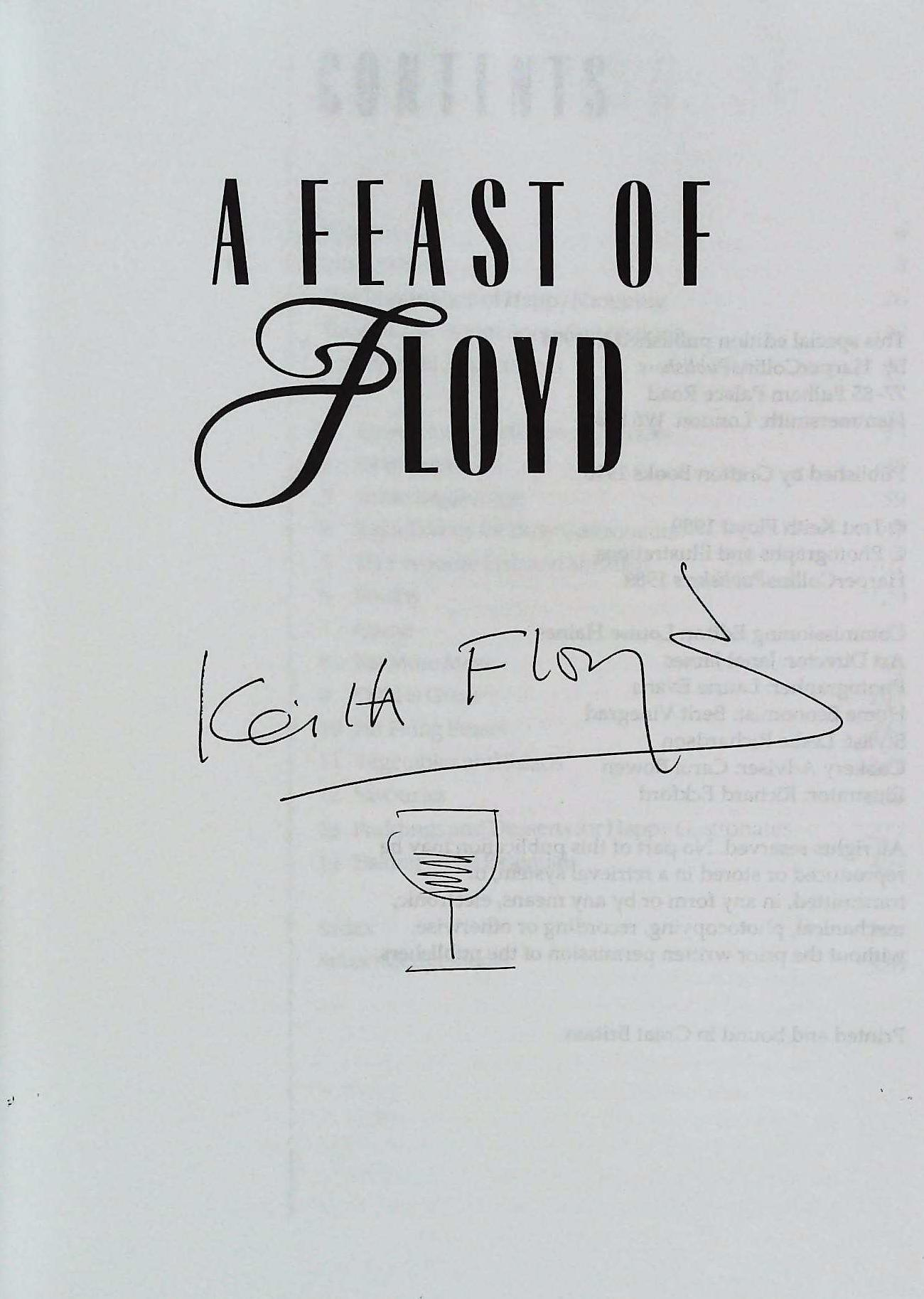 A Feast Of Floyd paperback book by Keith Floyd. Published 1994 HarperCollins. 320 pages. Cover - Image 3 of 4