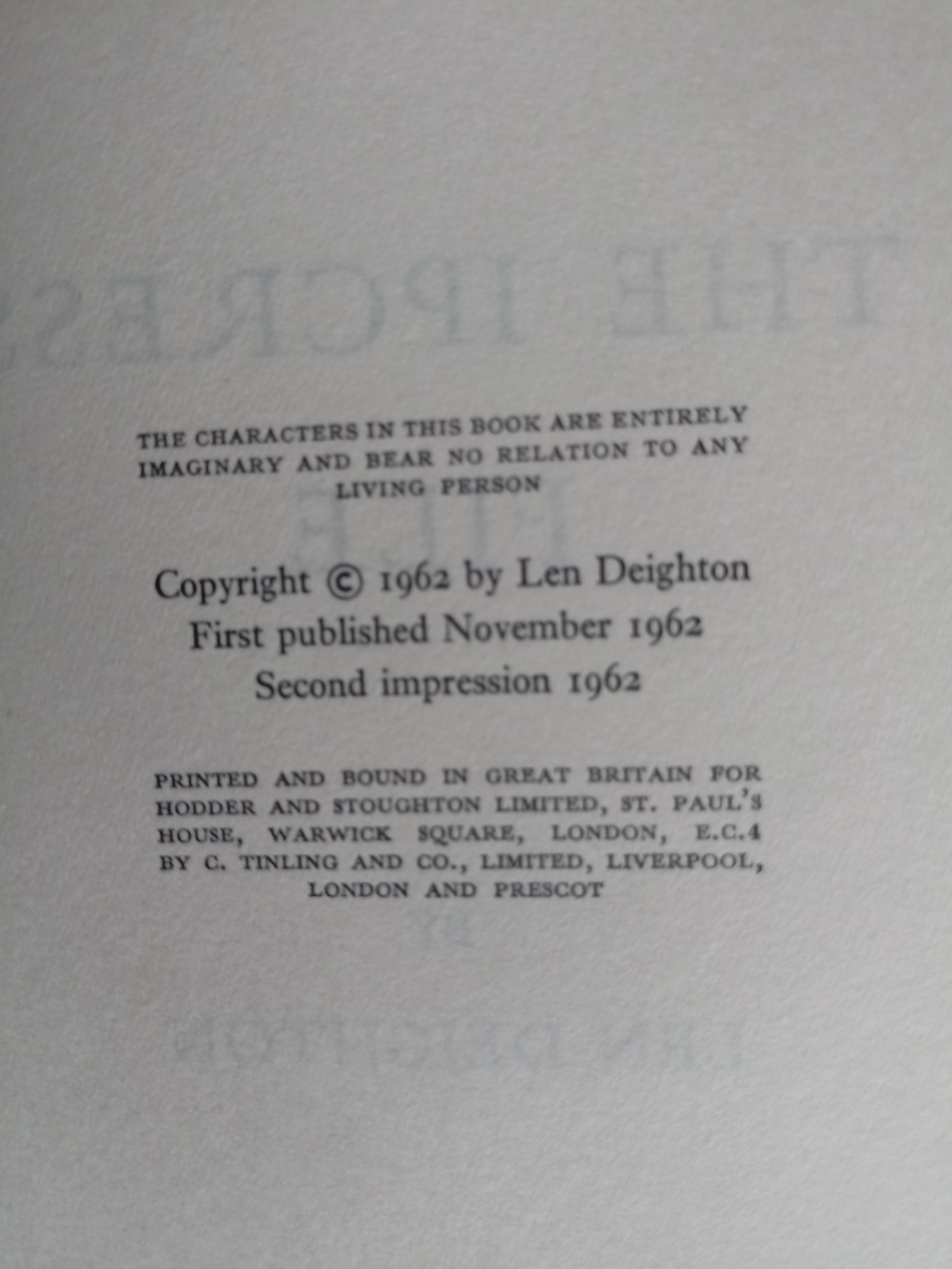 2 x Len Deighton hardback books 1- The Ipcress File Secret File No. 1 223 pages published 1962 - Image 4 of 7
