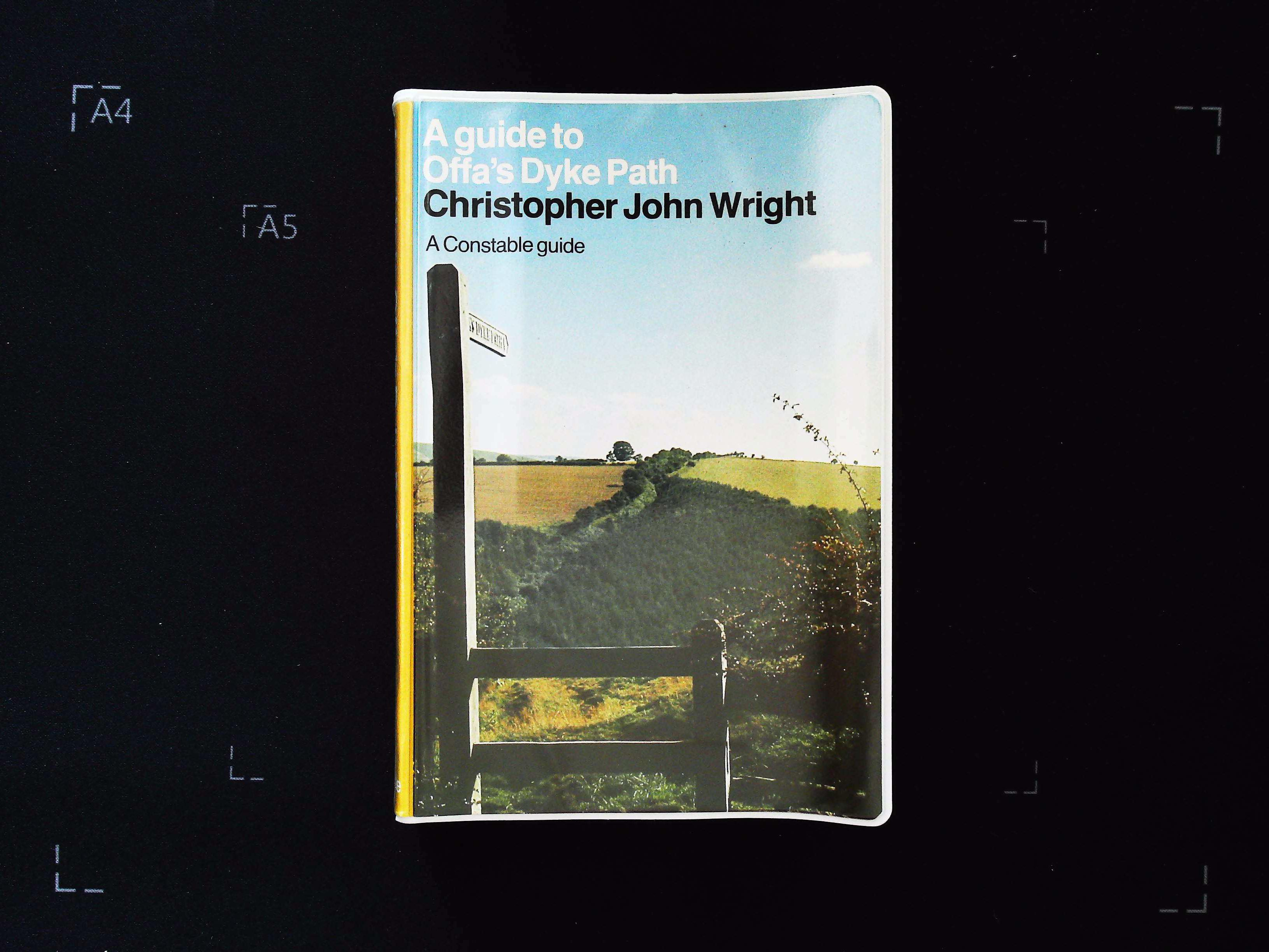 A Guide to Offa's Dyke Path by Christopher John Wright A Constable Guide softback book 352 pages