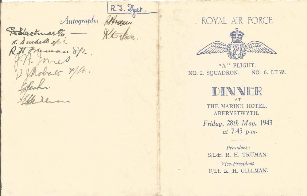 WW2 Multiple signed A Flight. No 2 Squadron. No 6 Initial Training Wing. 28 May 1943. Dinner menu.