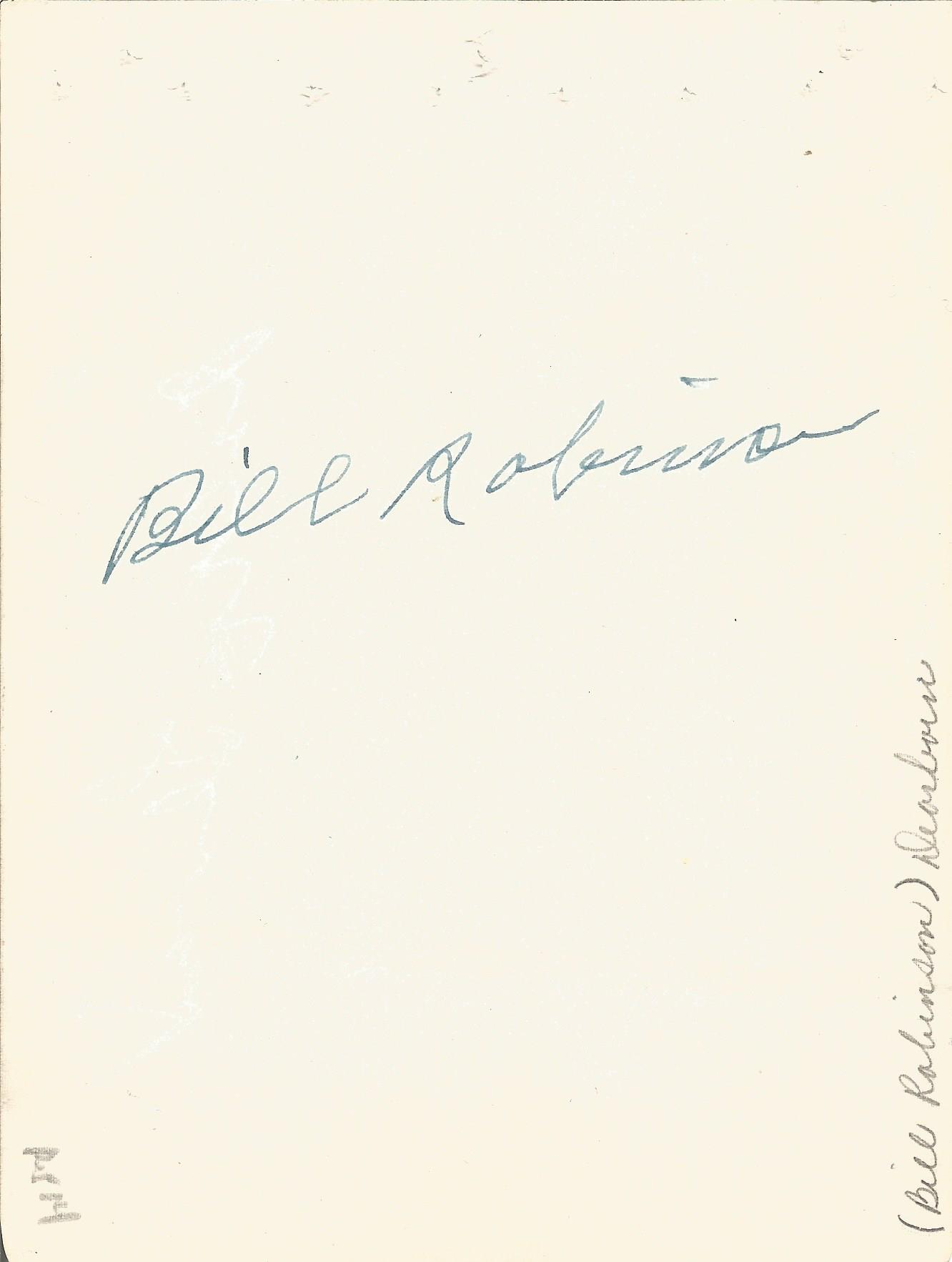 Bill Robinson signed album page with 10x8 black and white photo. Good Condition. All autographs - Image 2 of 2