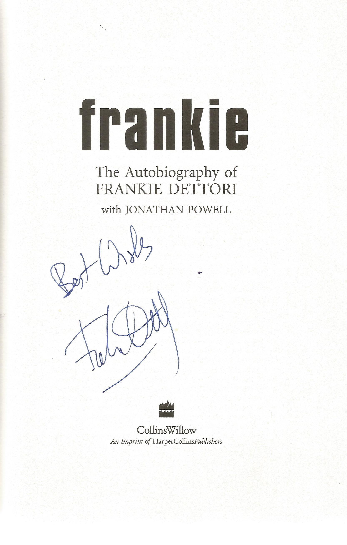 Frankie Dettori Signed Horse Racing Jockey Hardback Book 'Frankie'. Good condition. All autographs - Image 2 of 3