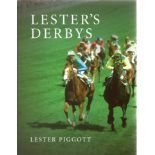 Lester Piggott Signed Horse Racing Jockey Hardback Book 'Lester's Derbys'. Good condition. All
