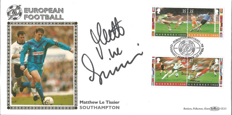 Football Matt Le Tissier Signed European Football Benham Fdc Pm Guernsey Post Office 25 April