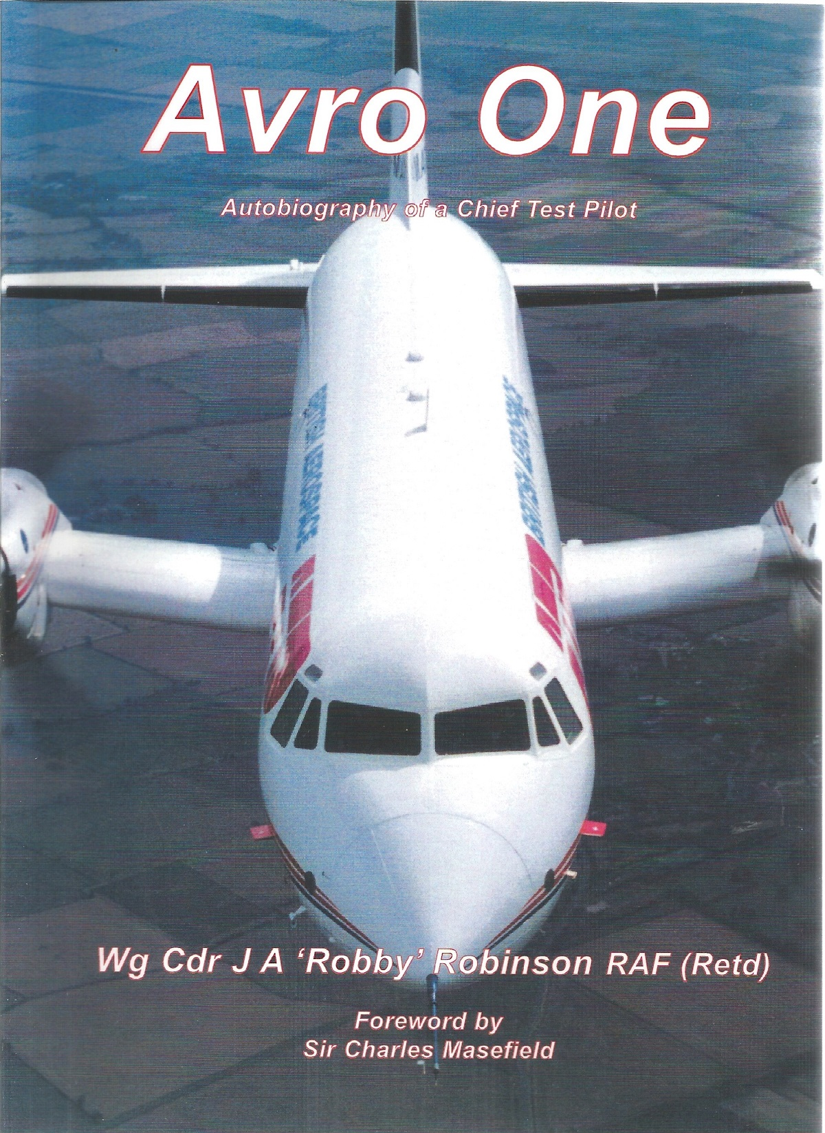 Wg Cdr J. A. 'Robby' Robinson RAF. Avro One. A WW2 First Edition paperback book in good condition.