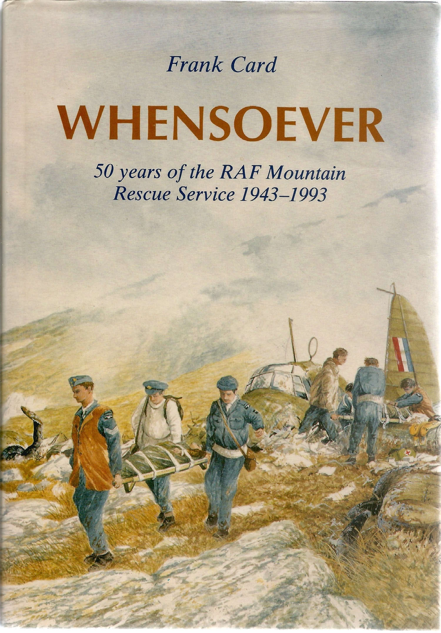 Frank Card. Whensoever. A WW2 first edition hardback book in good condition. Dedicated and signed by