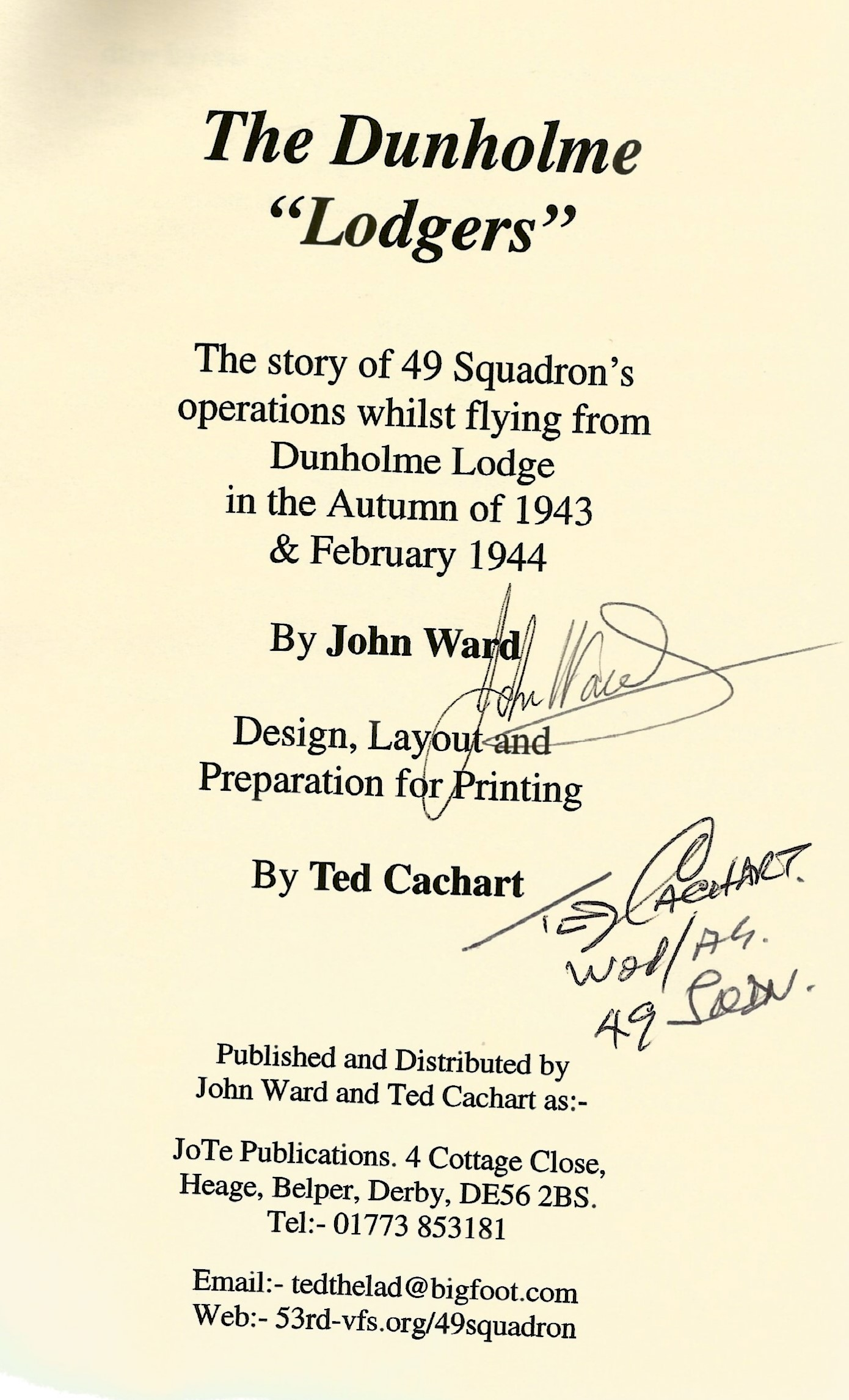John Ward. The Dunholme Rogers. WW2 paperback book in fair condition. Signed by the author and Ted - Image 2 of 2
