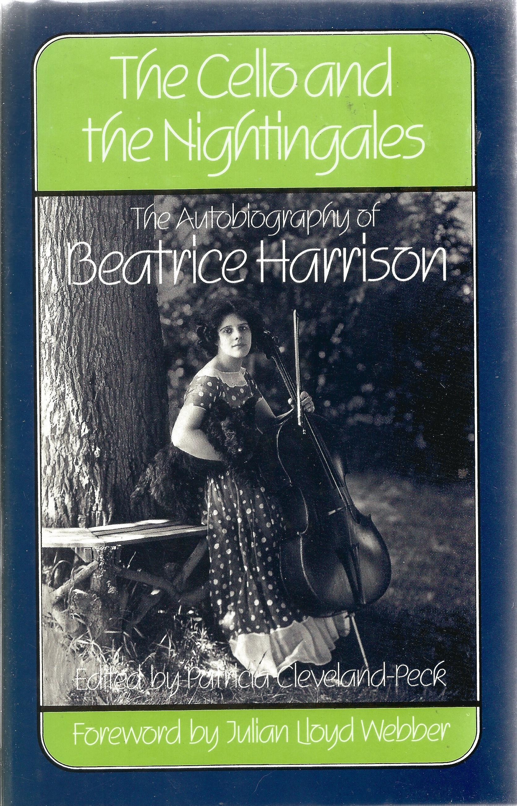 Beatrice Harrison hardback book The Cello and the Nightingales The Autobiography of Beatrice