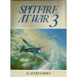 Alfred Price. Spitfire At War: 3. a WW2 hardback book in great condition. Signed by Alex Henshaw.