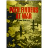 Chaz Bowyer. Path Finders At War. WW2 hardback book in great condition. Signed by the author. 160