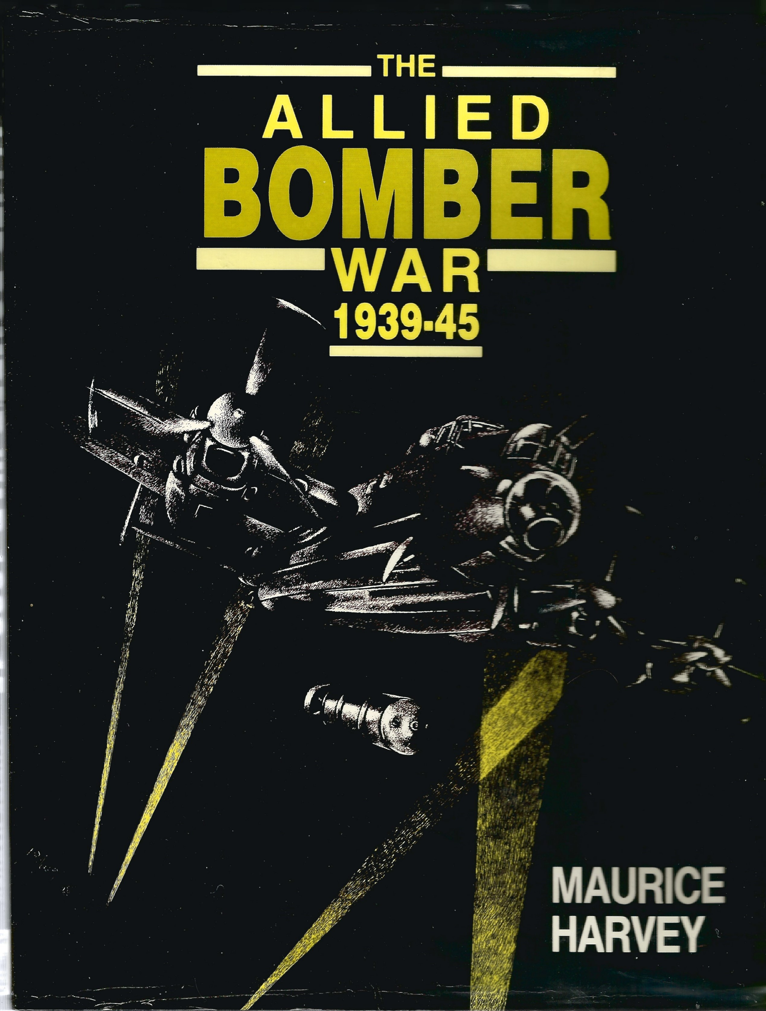 Maurice Harvey. The Allied Bomber War 1939 45. First Edition WW2 hardback book in good condition.