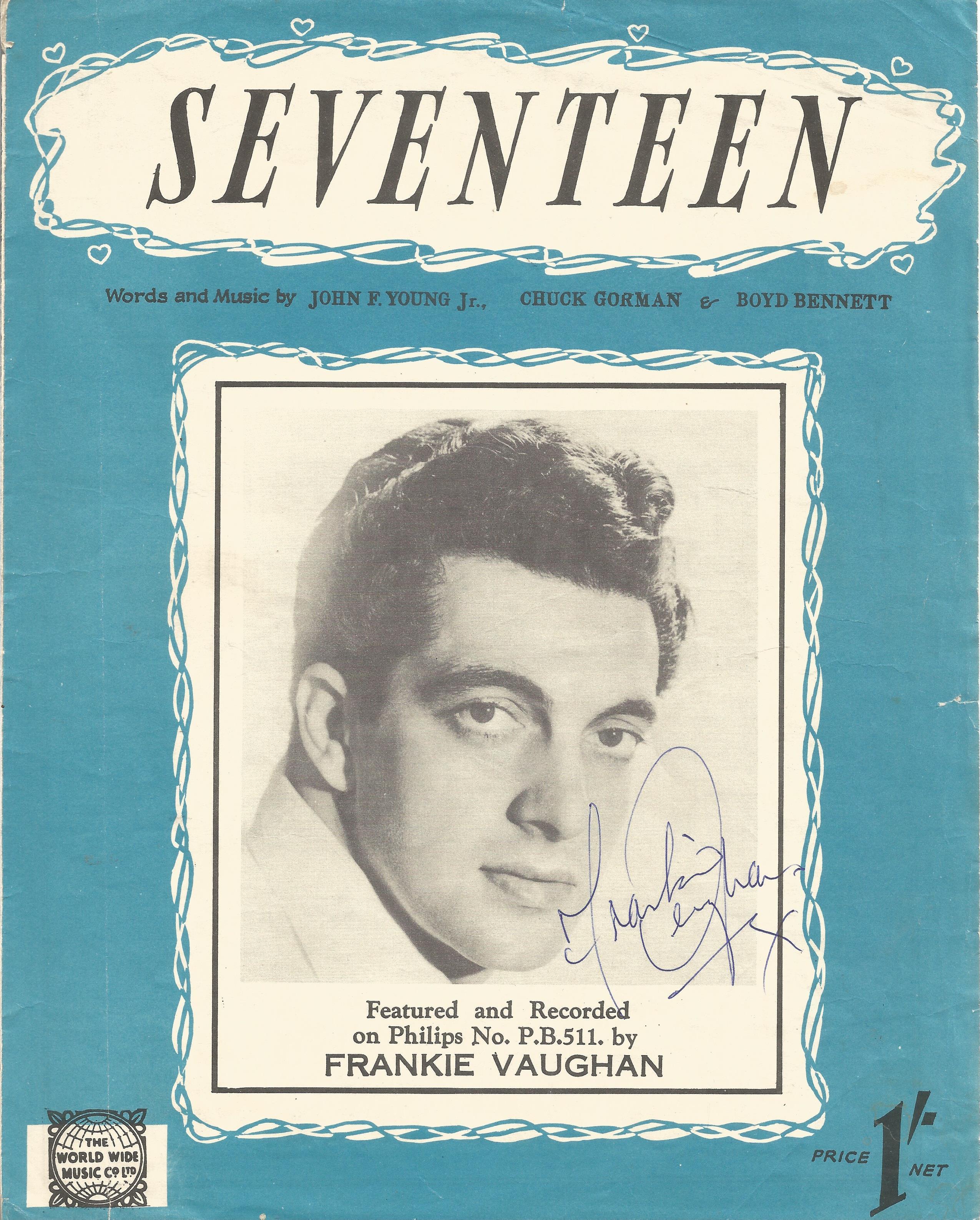 Frankie Vaughan 1928 1999 Singer Signed 1955 Vintage 'Seventeen' Sheet Music. Good condition. All