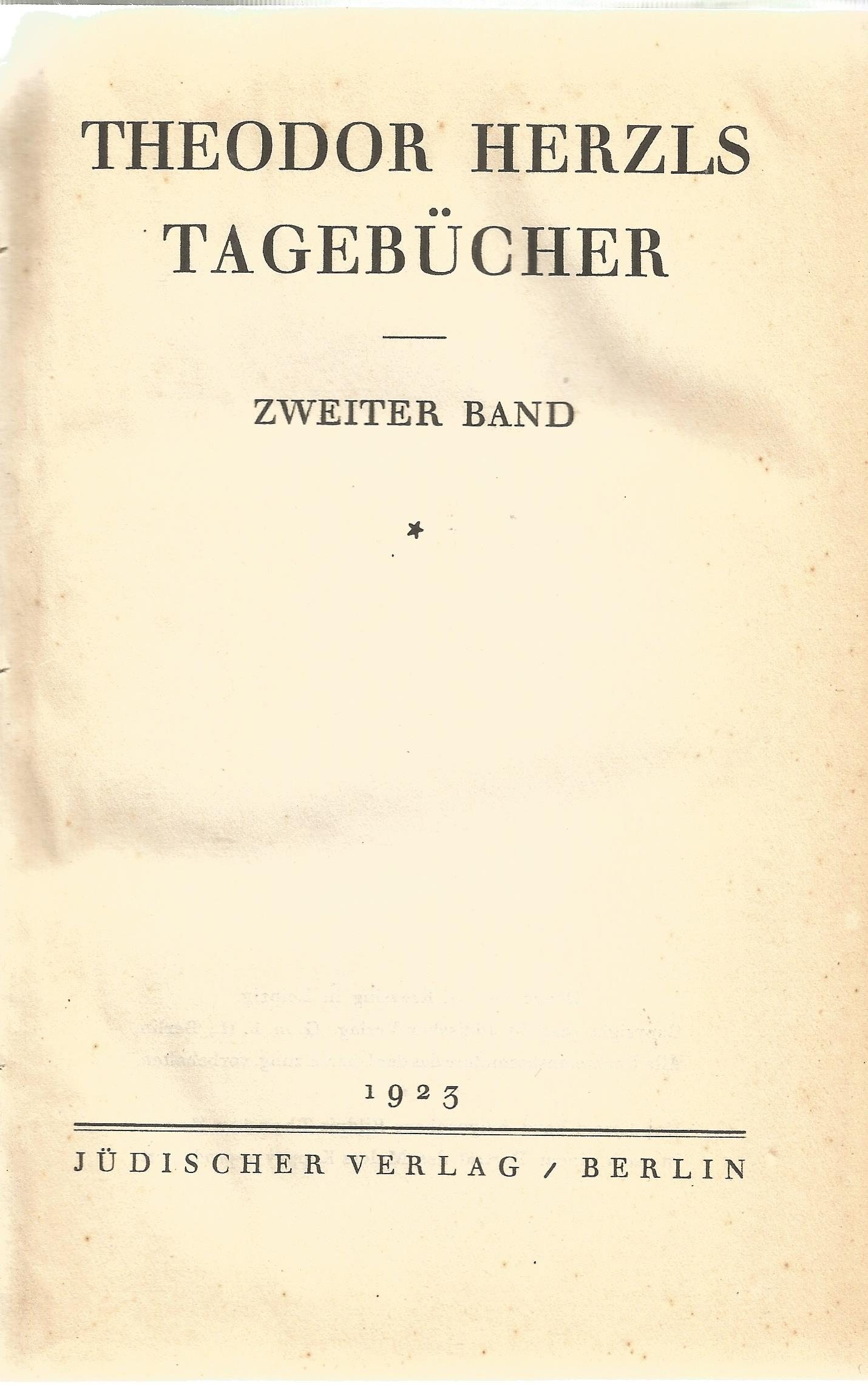 Collection of Volumes 1,2,3 Theodor Herzls, Tagebucher. Hardback book collection, Printed in 1922. - Image 3 of 4