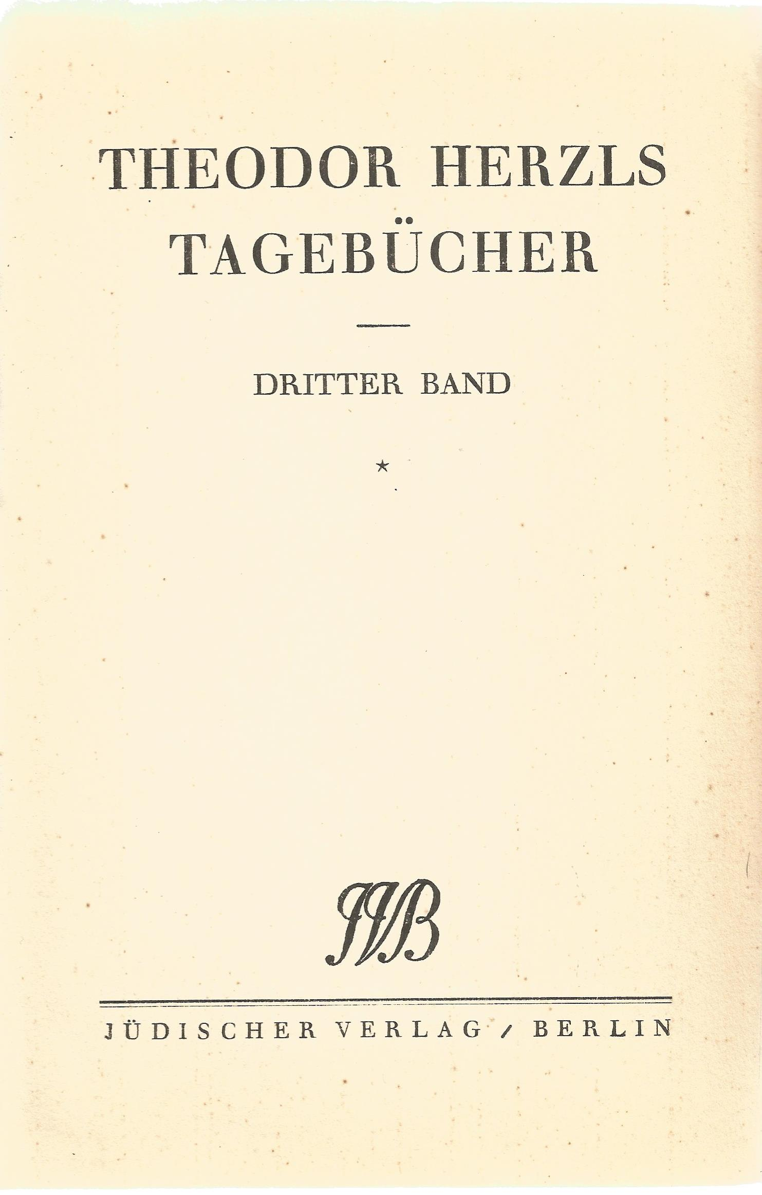 Collection of Volumes 1,2,3 Theodor Herzls, Tagebucher. Hardback book collection, Printed in 1922. - Image 4 of 4