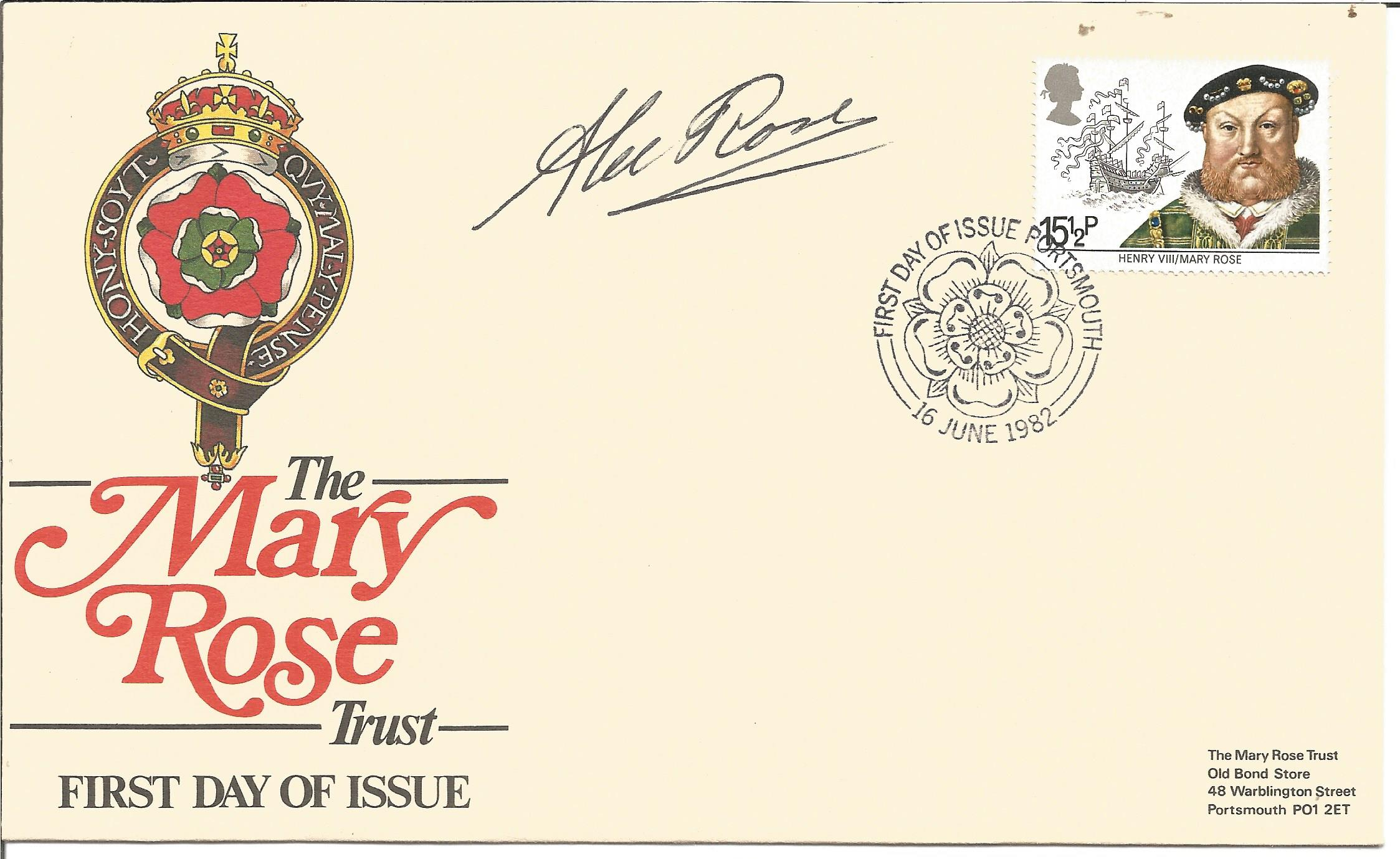 Alec Rose signed FDC to commemorate The Mary Rose Trust. Postmark 16th June 1982. Good condition.