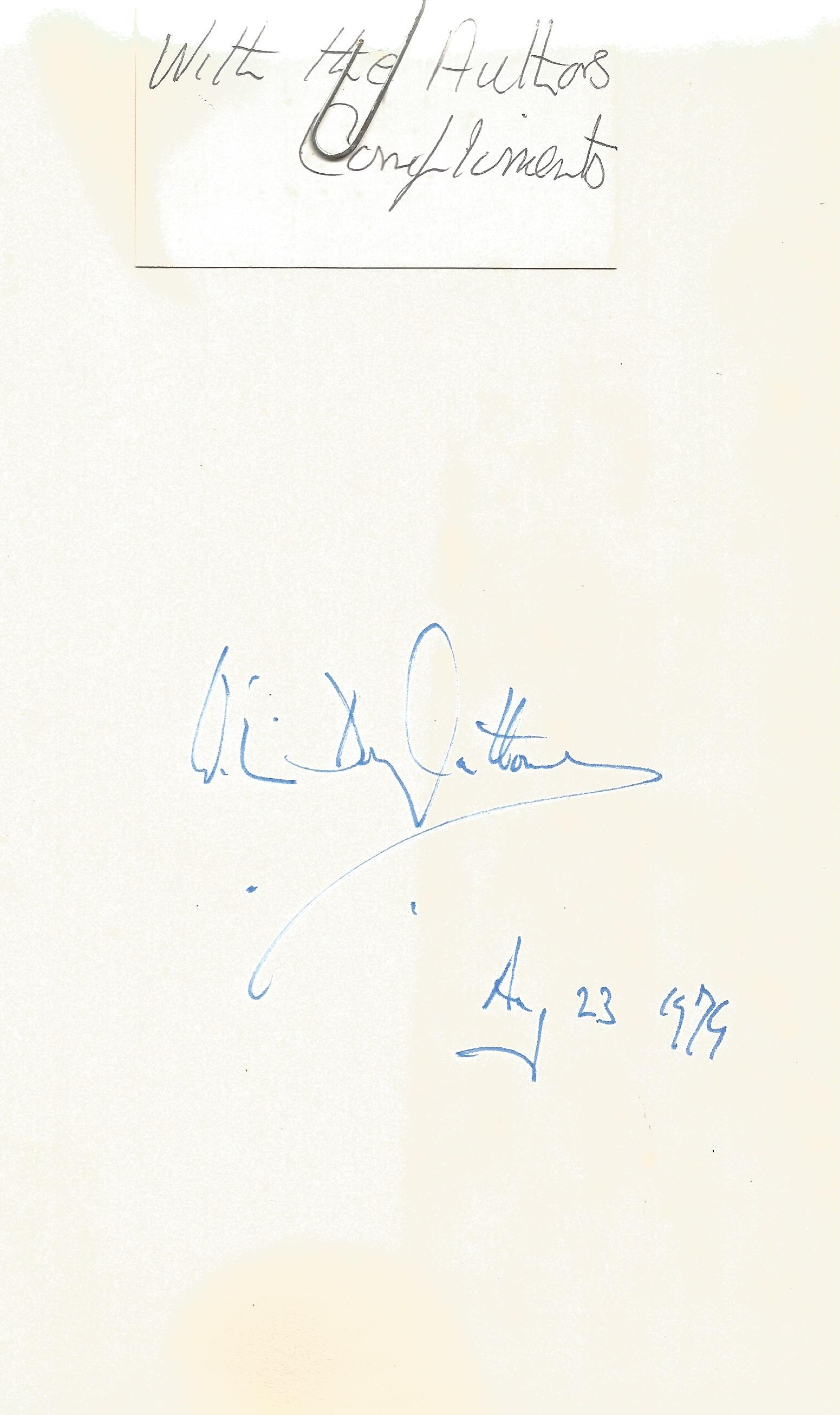 William Douglas Home Signed hardback book Mr Home pronounced Hume An Autobiography 1979 First - Image 2 of 3