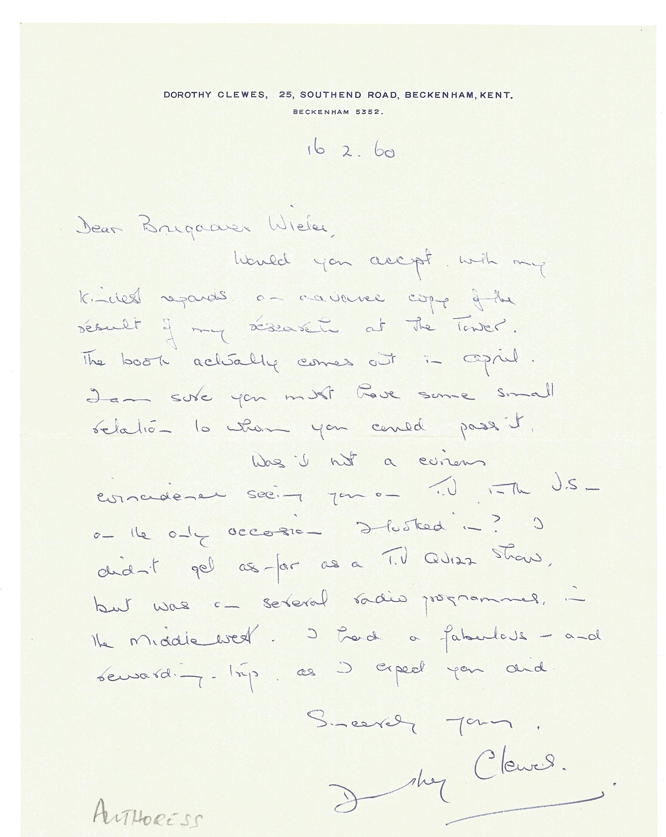 Dorothy Clewes 7 x 9 ALS dated 16th February 1960. Letter is to Brigadier Wieler then Governor of