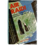 Michael J. F. Bowyer. Air Raid!. A WW2 hardback first edition book, im great condition. Signed by