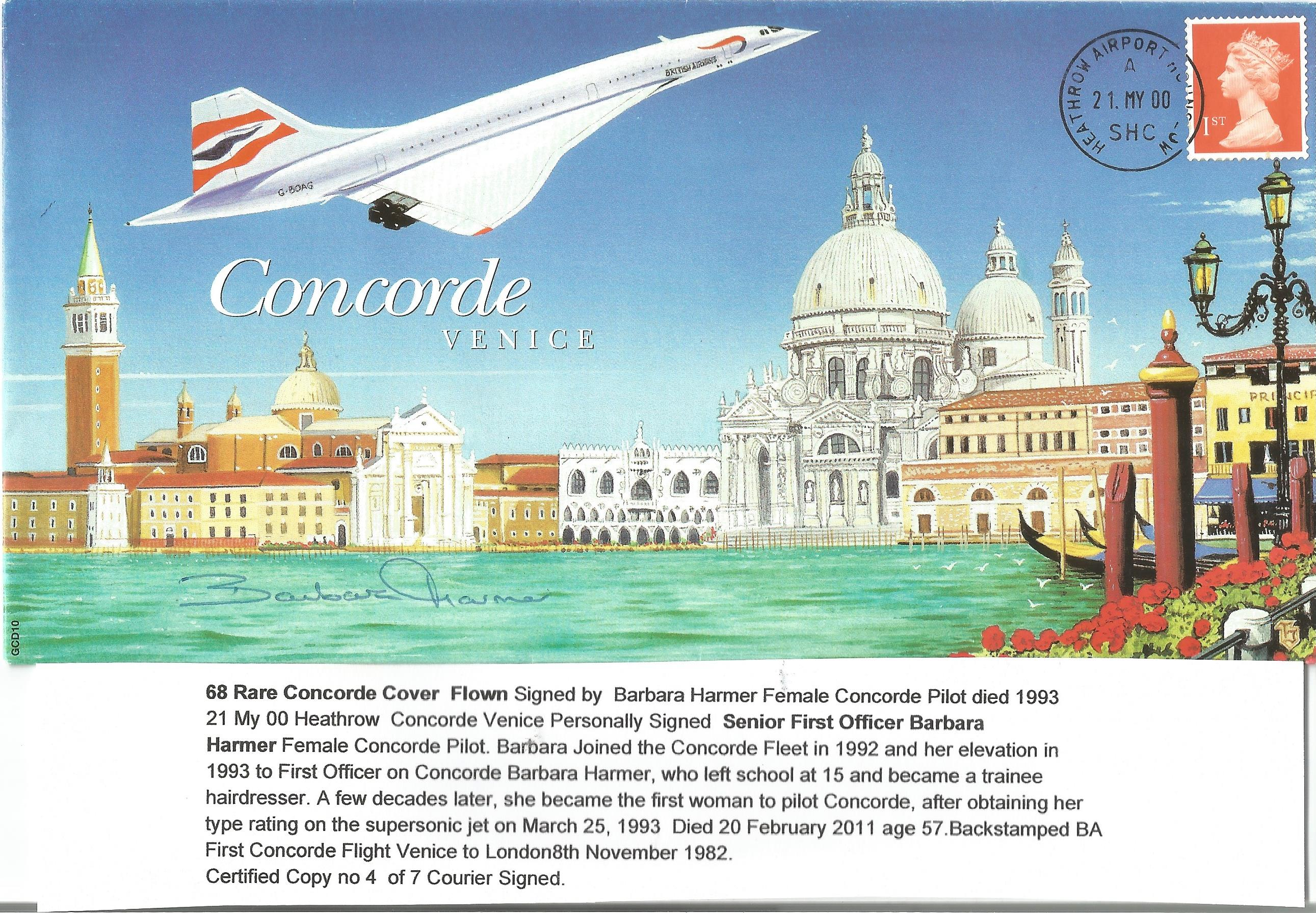 Concorde Barbara Harmer signed Concorde Venice FDC limited edition 4 of 7 courier signed PM Heathrow