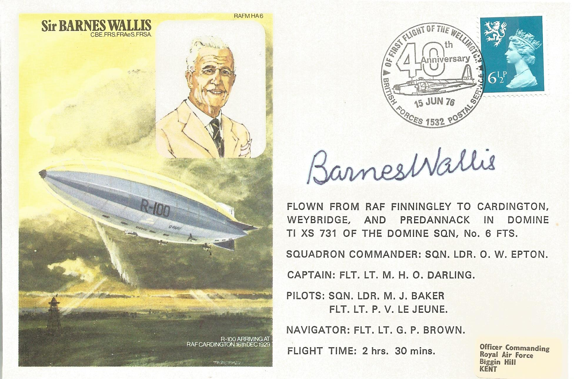 Barnes Wallis signed flown FDC PM 40th Anniversary British Forces 1532 Postal Services 15th Jun 1976