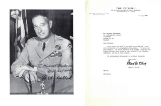 General Mark W Clark Signed 10 x 8 inch black and white photo with signed typed letter on Citadel Le