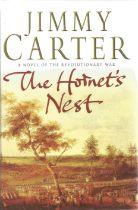 US President Jimmy Carter signed hardback book The Hornets' Nest.