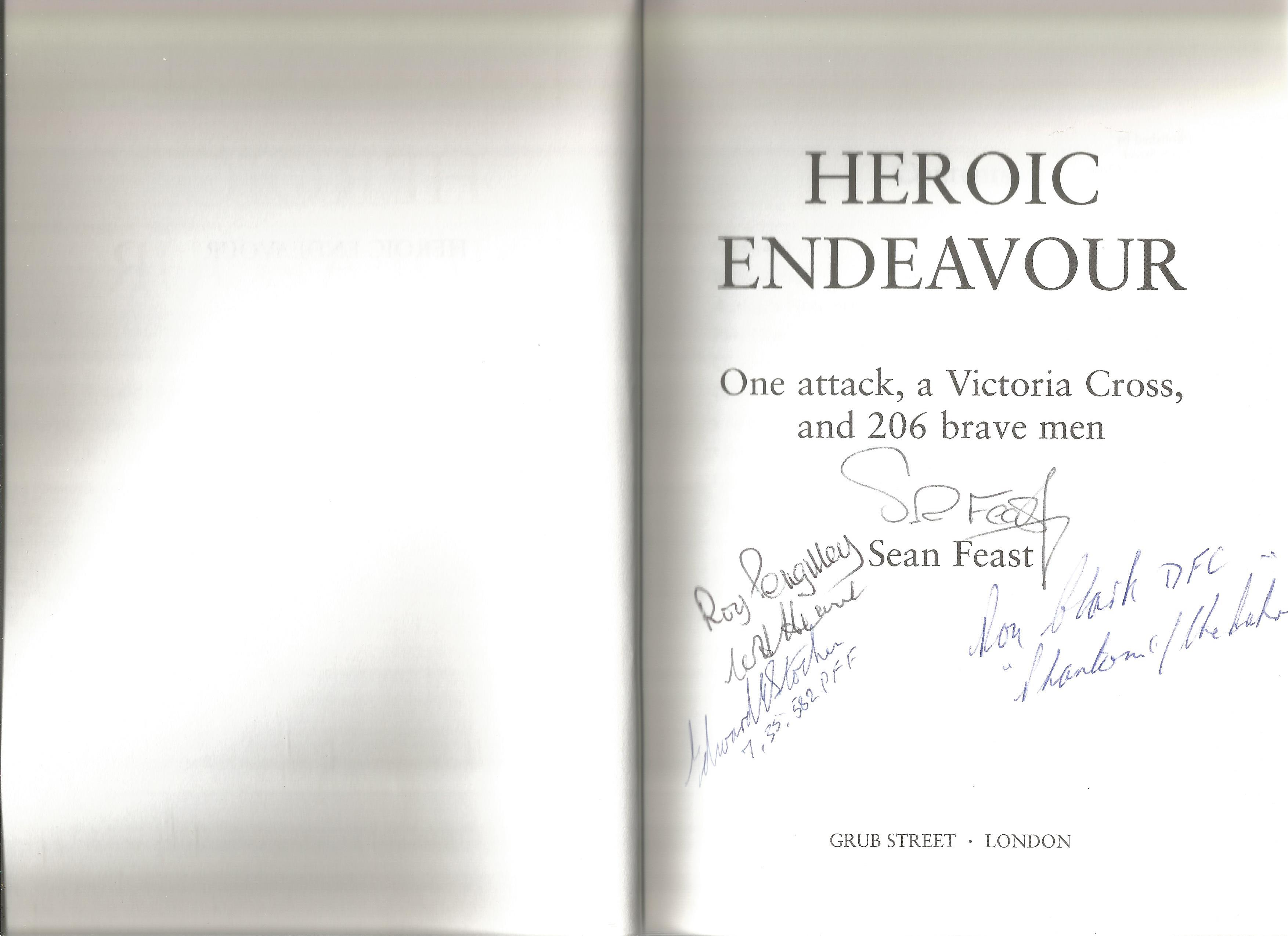 Sean Feast. Heroic Endeavour. The remarkable story of one pathfinder force attack, a Victoria - Image 3 of 3