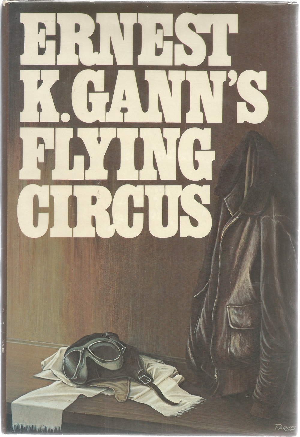 Ernest K. Ganns Flying Circus. A WW2 First Edition Hardback book. Signed on card which is glued into