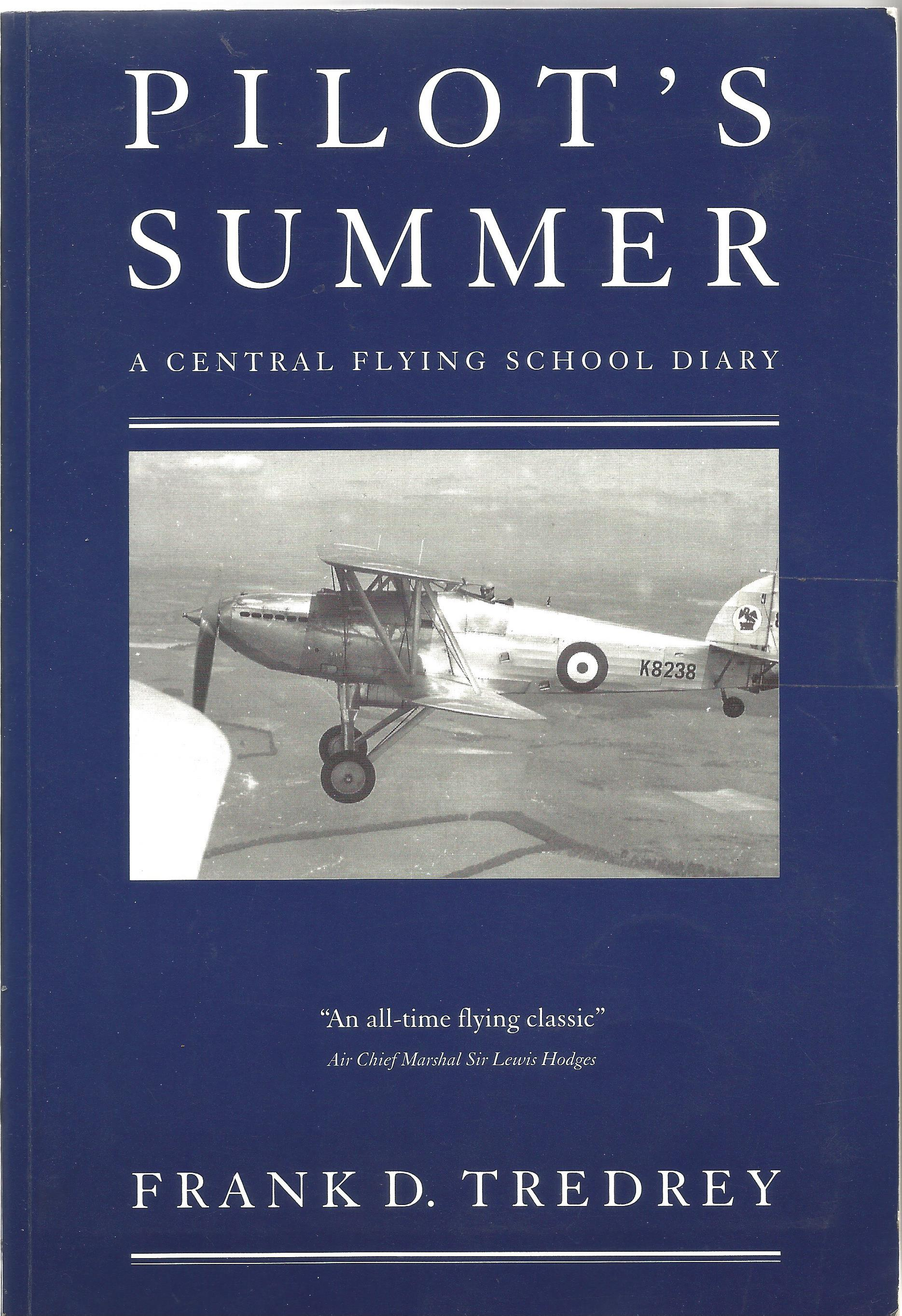 Frank D Tredrey. Pilots Summer A Central Flying School Diary. A Paperback book, spine in good - Image 4 of 4