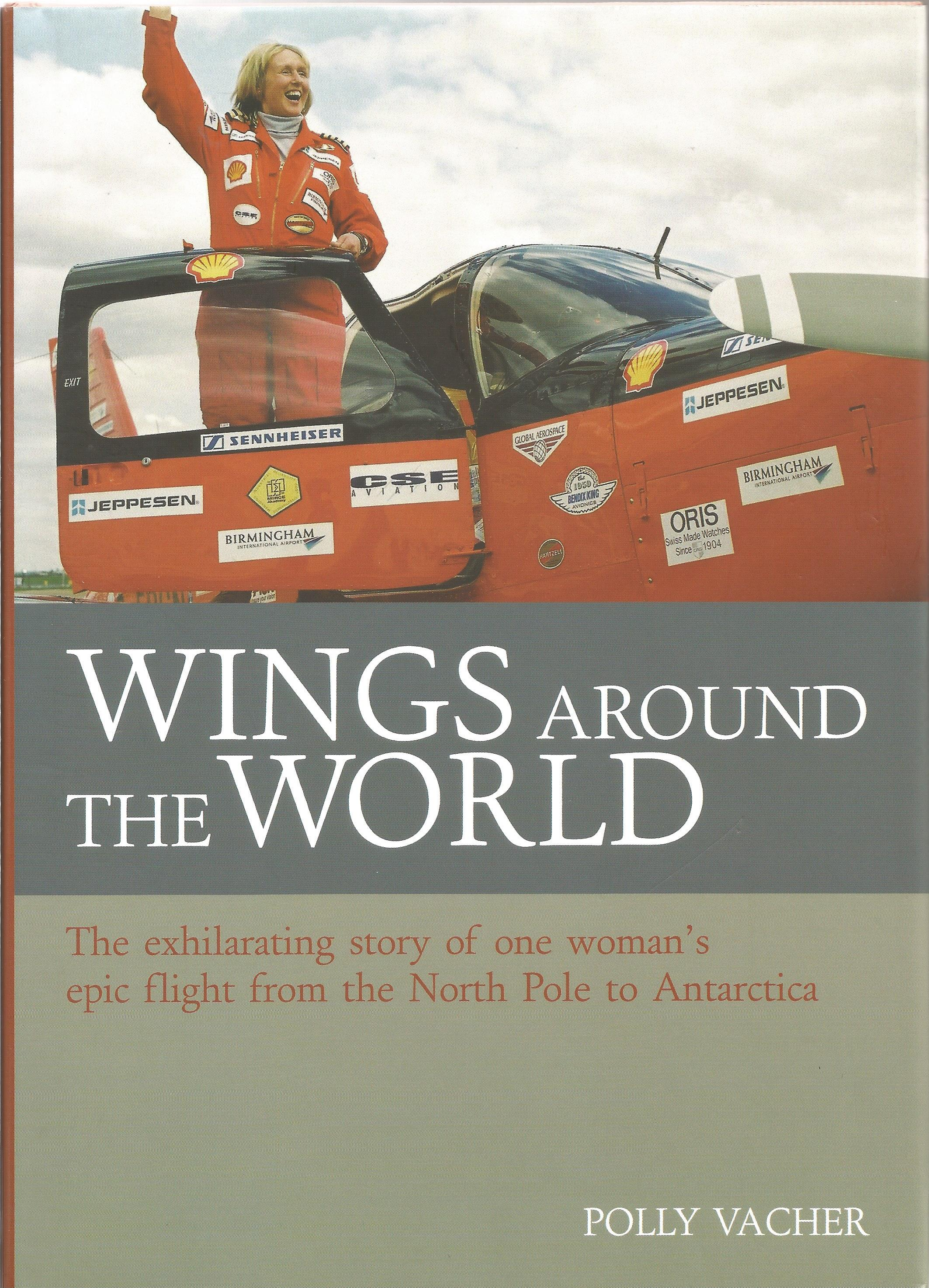 Polly Vacher. Wings Around The World. The Exhilarating story of one woman's epic flight from the - Image 3 of 3