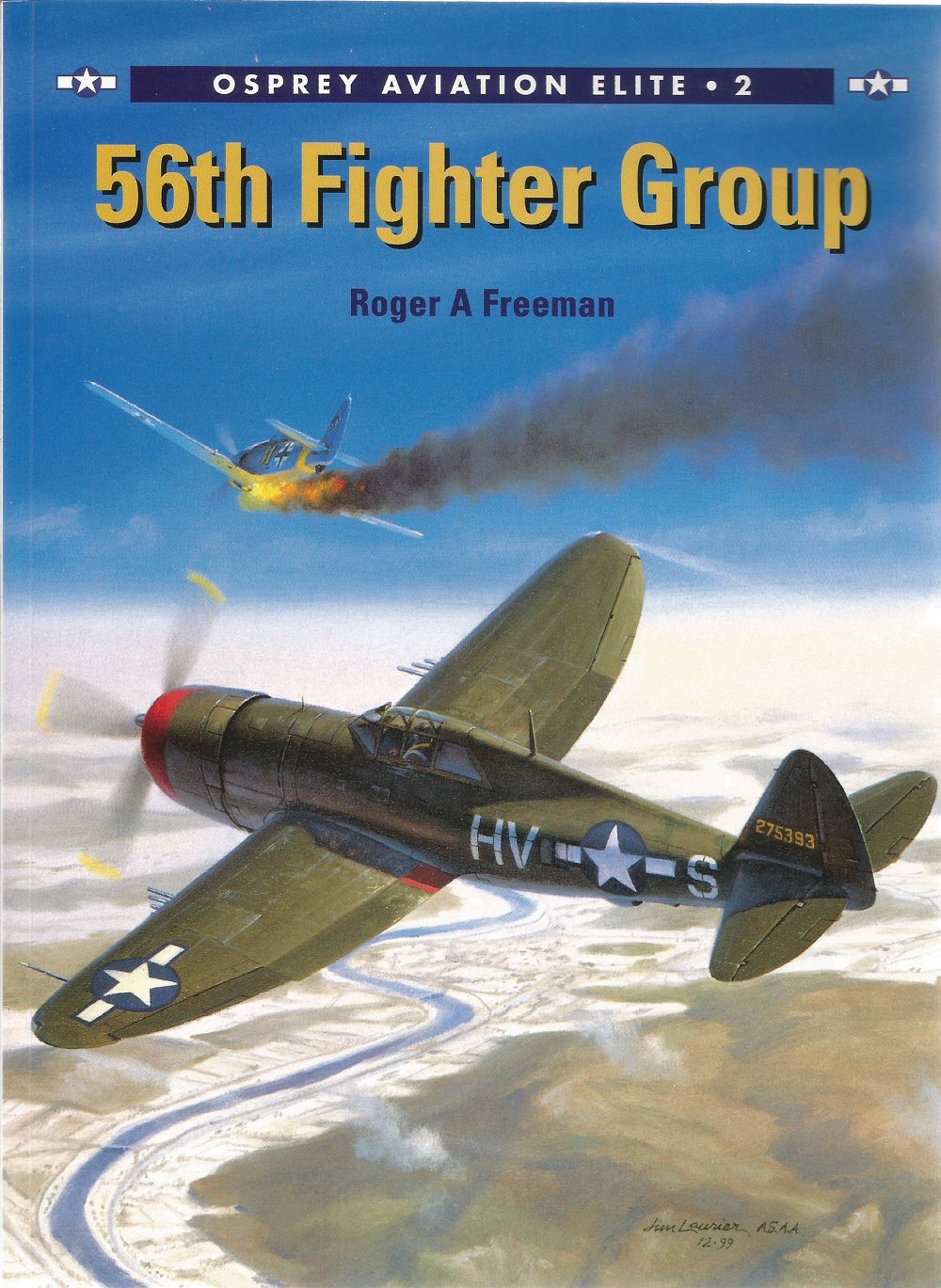 Roger A Freeman. 56th Fighter Group. A WW2 First Edition paperback book in good condition. Signed By - Image 2 of 4