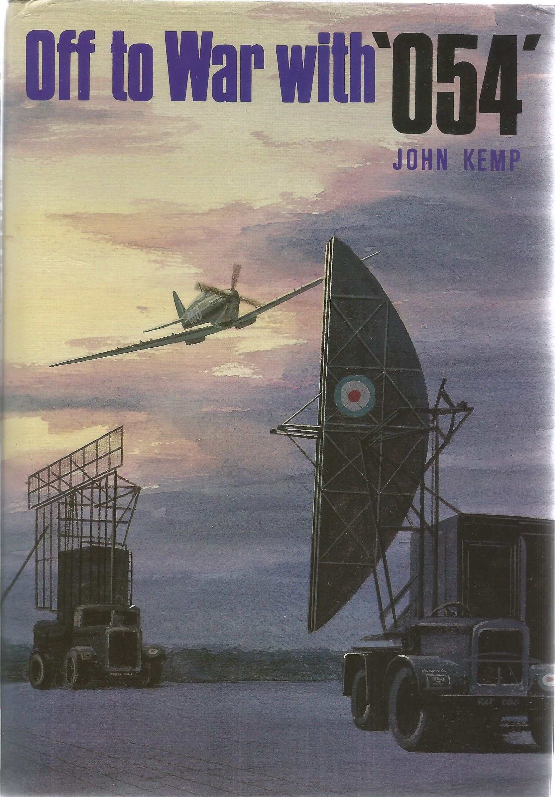 John Kemp. Off To War With 054. A WW2 First Edition Hardback book in good condition. Signed by