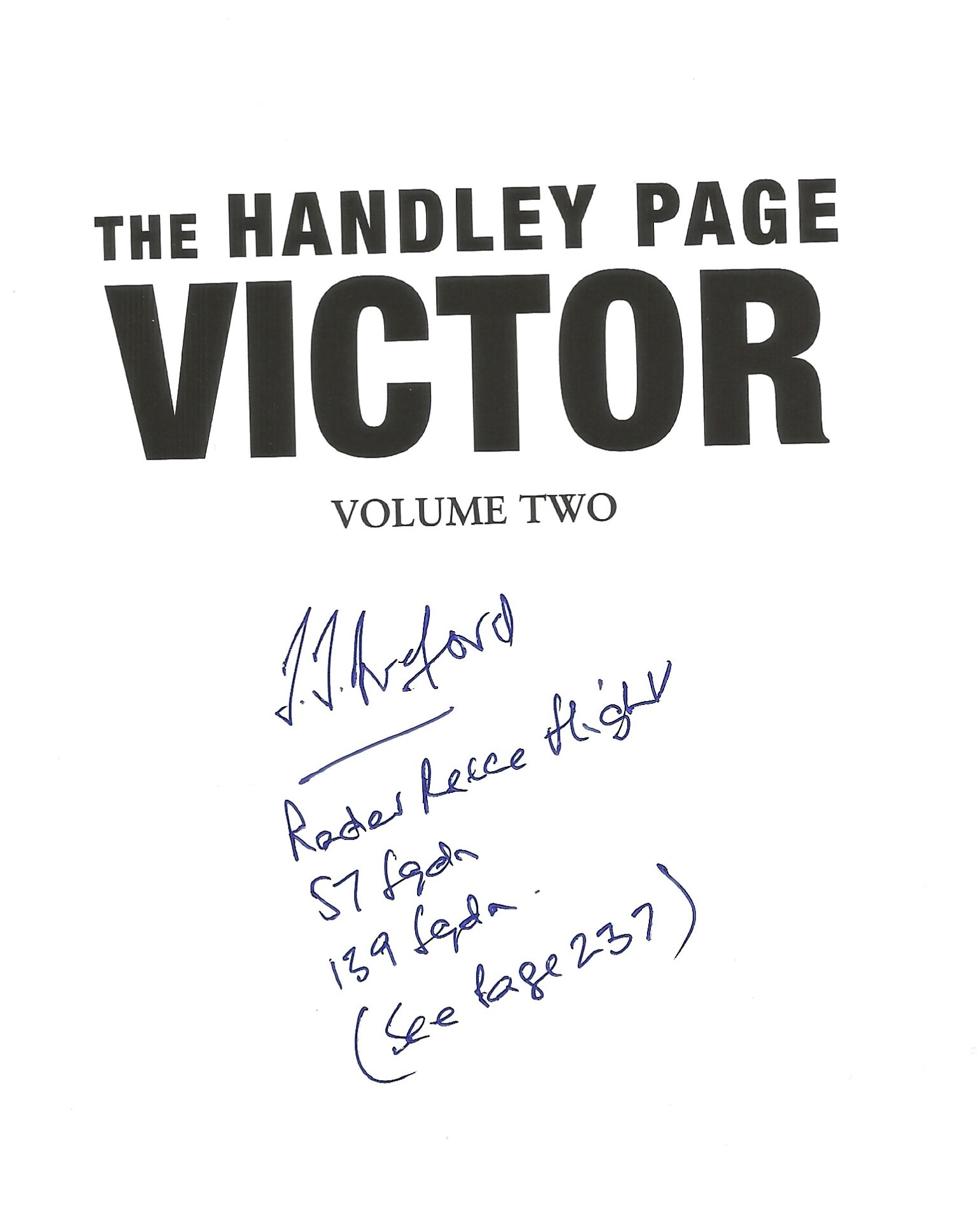 Roger R. Brooks. The Handley Page Victor. A history and development of a classic jet VOL 1. A WW2 - Image 2 of 2
