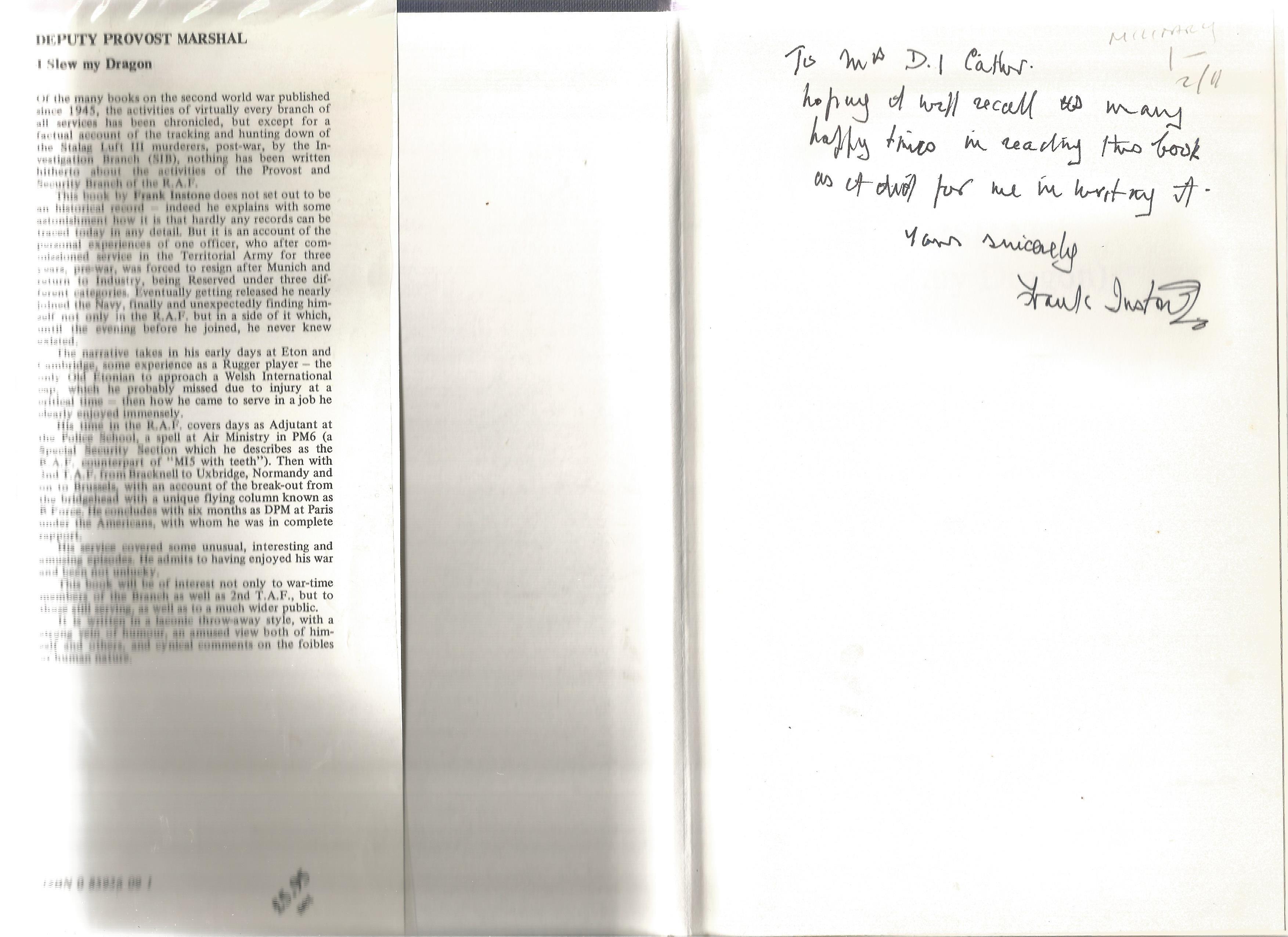 F A Instone. Deputy Provost Marshal D.P.M I Slew My Dragon. A WW2 hardback First edition book. - Image 2 of 3
