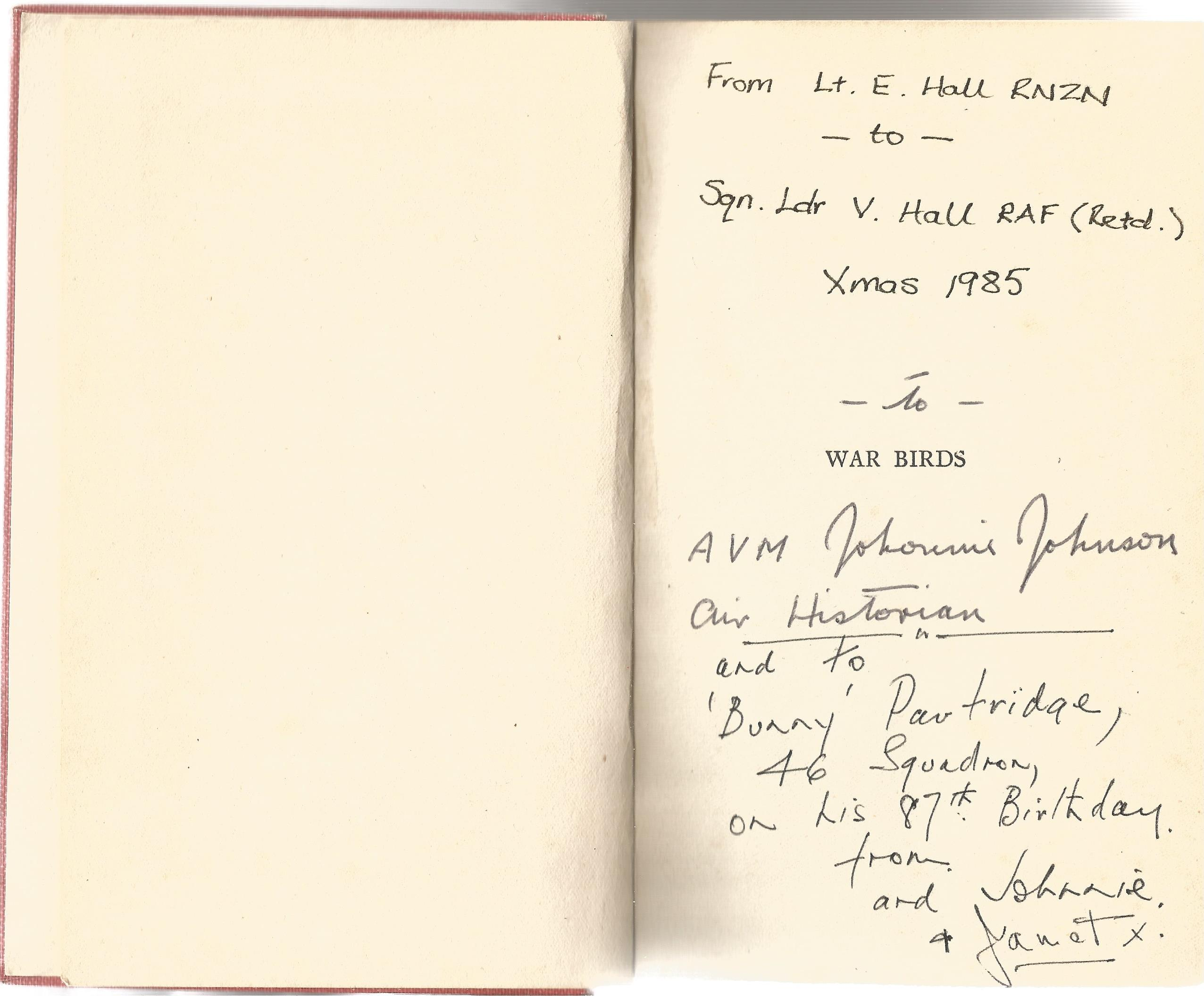 War Birds, Diary Of An Unknown Aviator. Signed by Air Vice Marshal Johnnie Johnson, with three