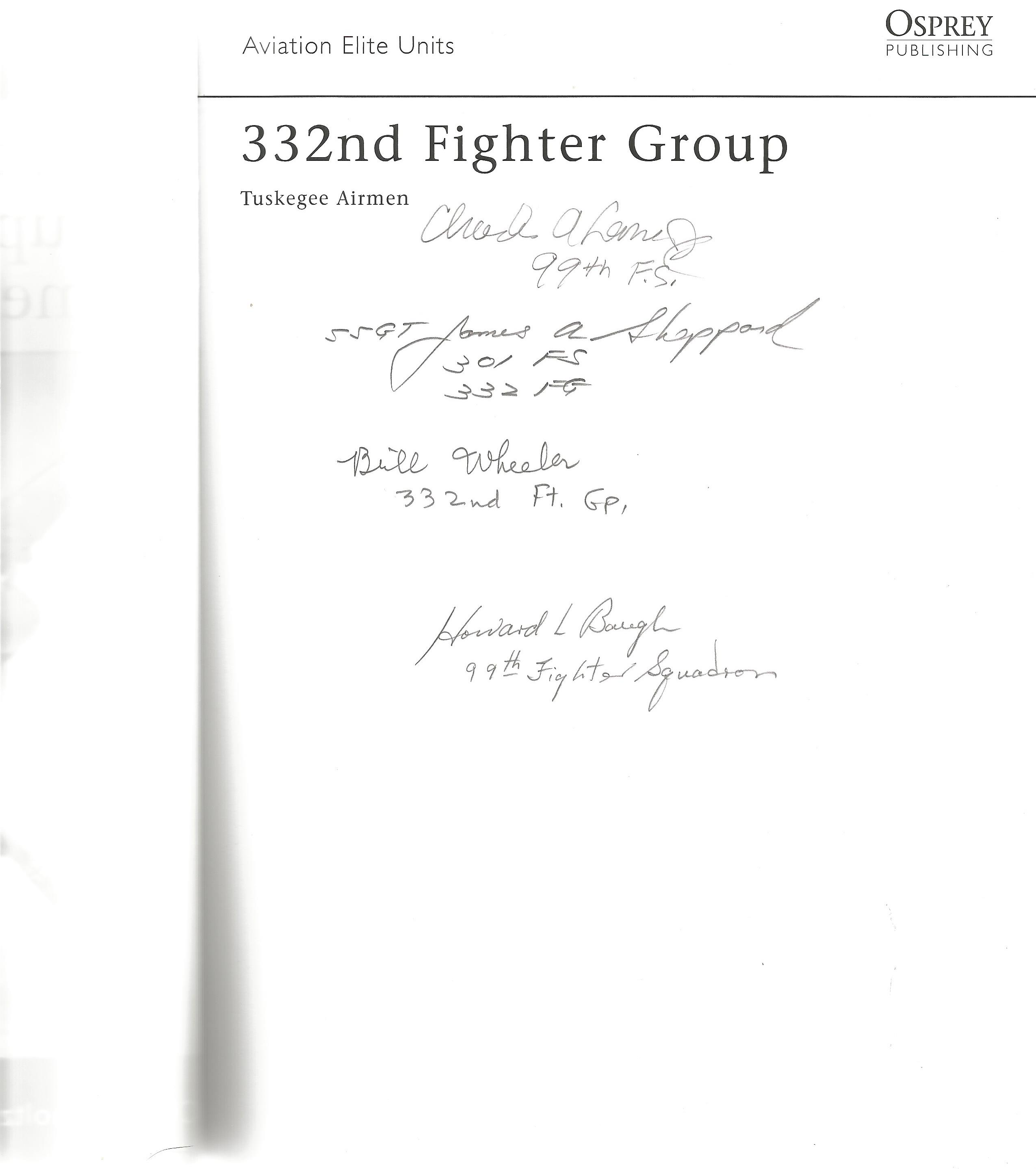 Chris Bucholtz. 332nd Fighter Group Tuskegee Airmen. A WW2 First Edition, Paperback book. Signed - Image 2 of 3