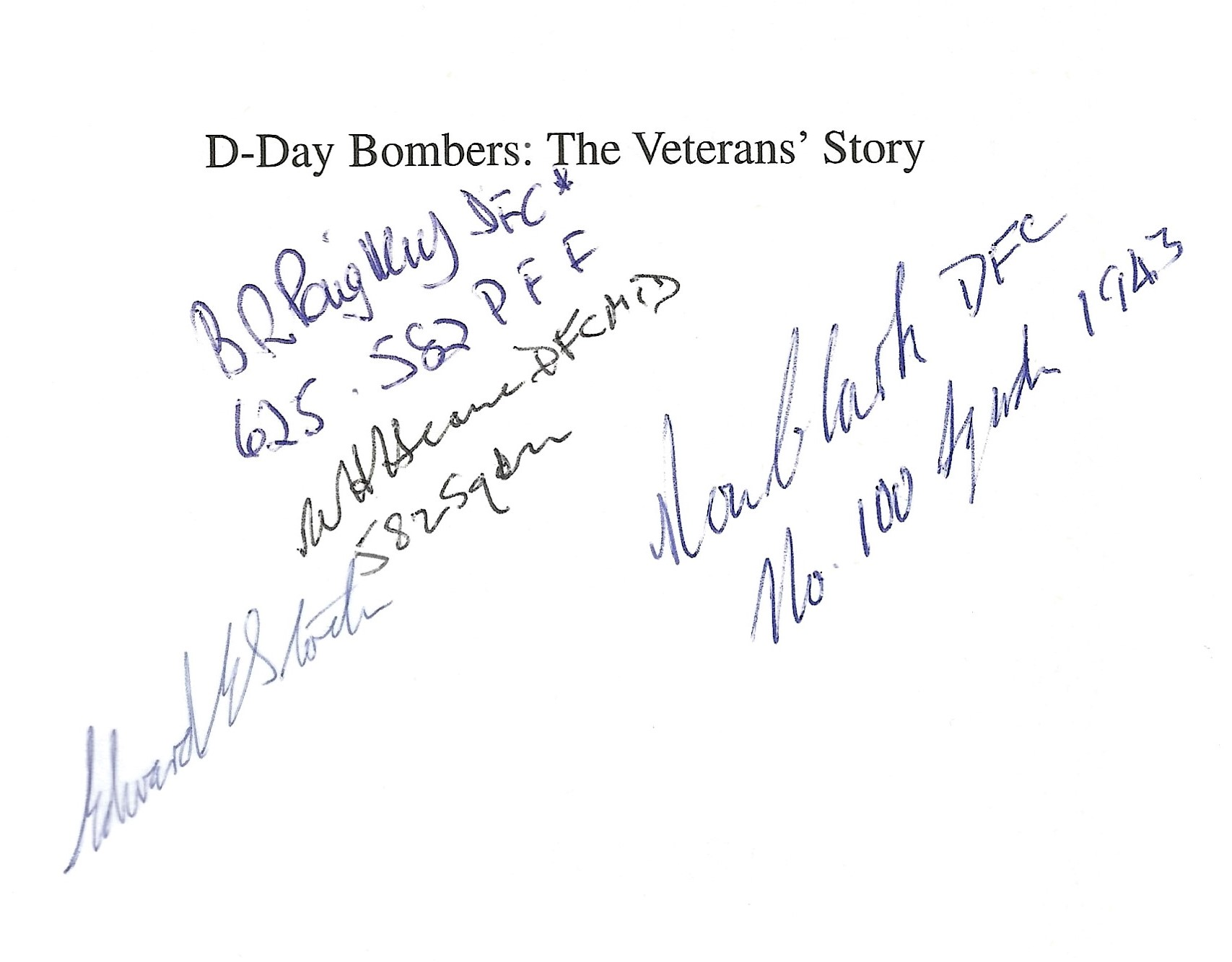 Stephen Darlow. D Day Bombers: The Veterans Story. RAF bomber Command and the US eighth air force - Image 2 of 2