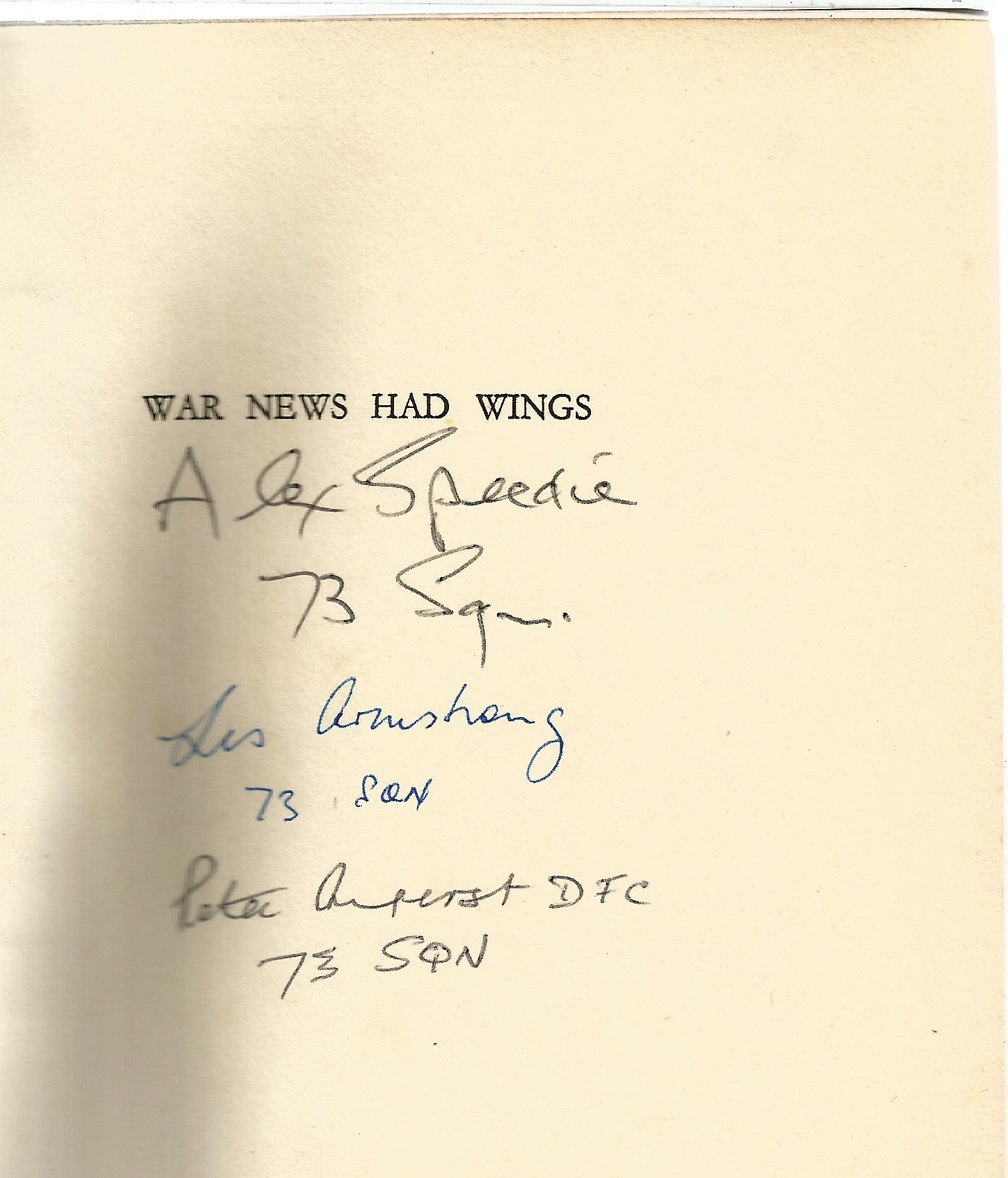 A H Narracott. War News Had Wings. A First Edition Multi Signed hardback book. Multi signed by 73 - Image 3 of 3