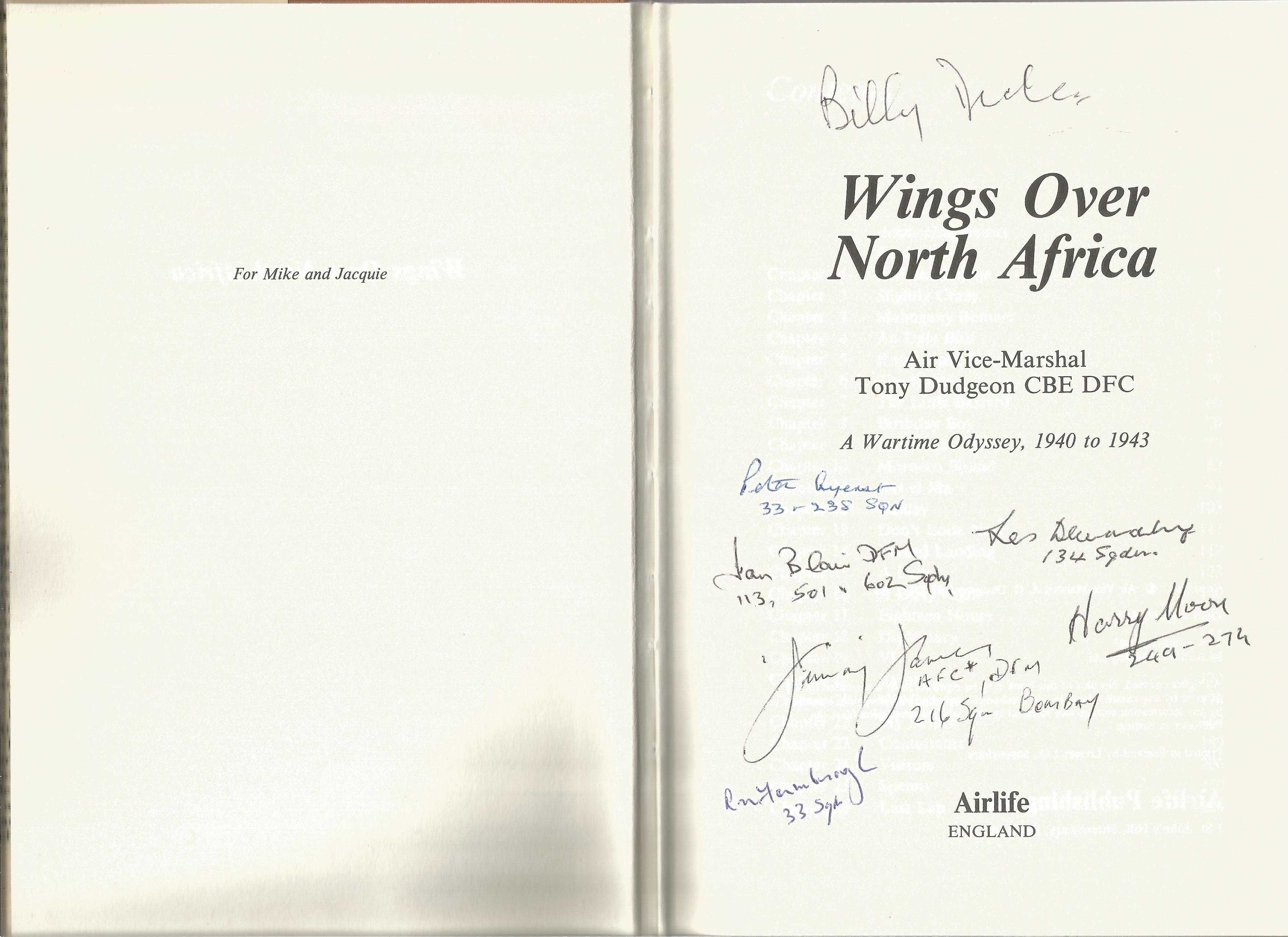 Air Vice Marshal Tommy Dudgeon. Wings Over North Africa. A WW2 First Edition Multi Signed hardback - Image 2 of 3