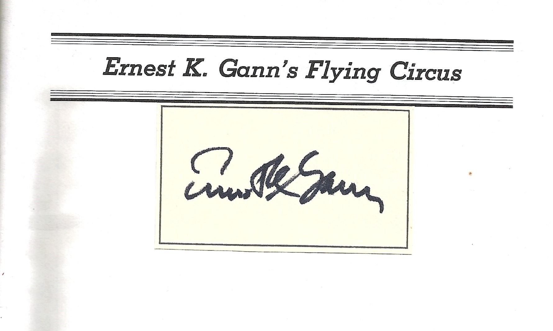 Ernest K. Ganns Flying Circus. A WW2 First Edition Hardback book. Signed on card which is glued into - Image 2 of 3