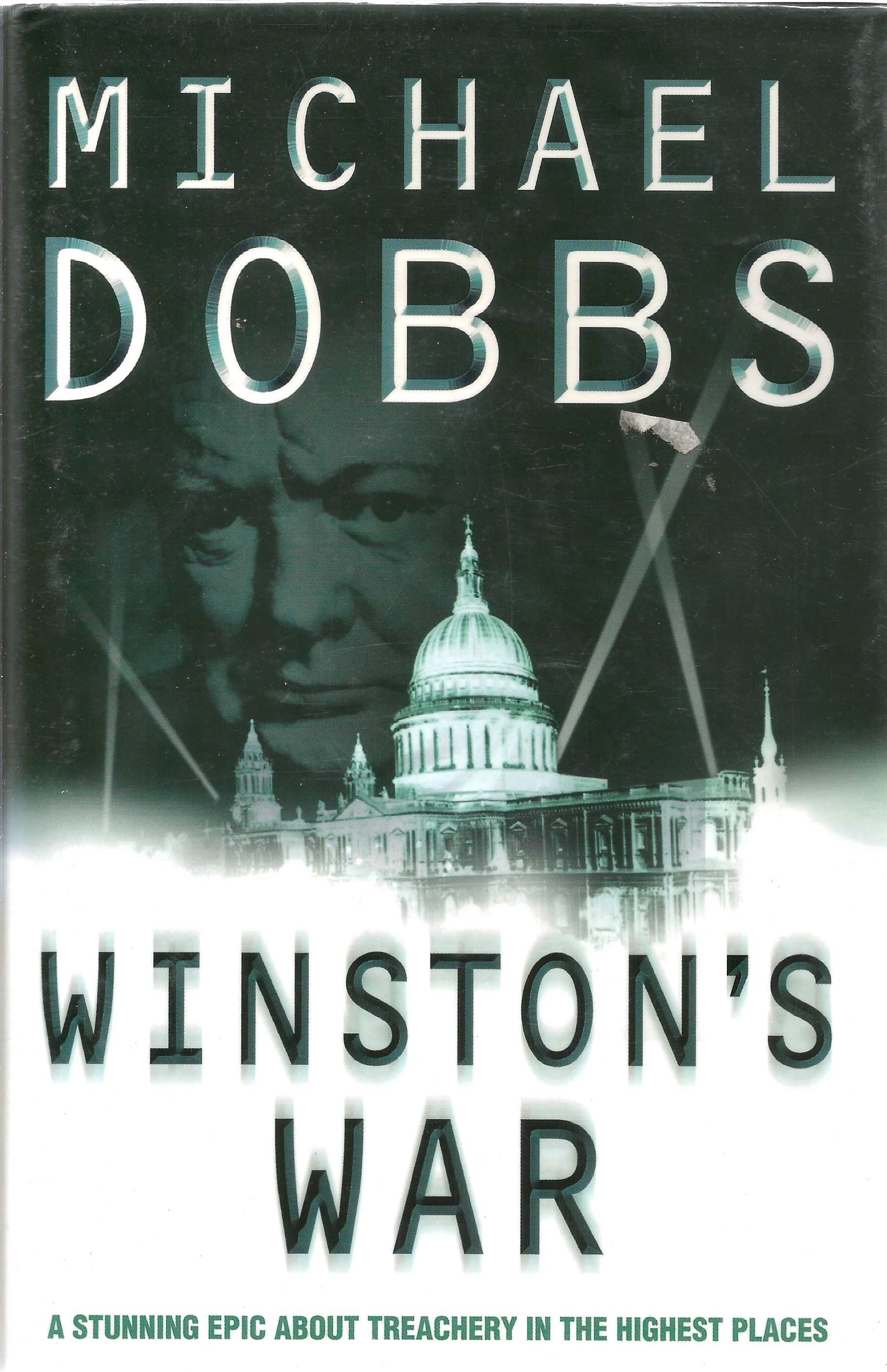 Michael Dobbs. Winston's War. A WW2 First Edition Hardback book in good condition. Dedicated. Signed