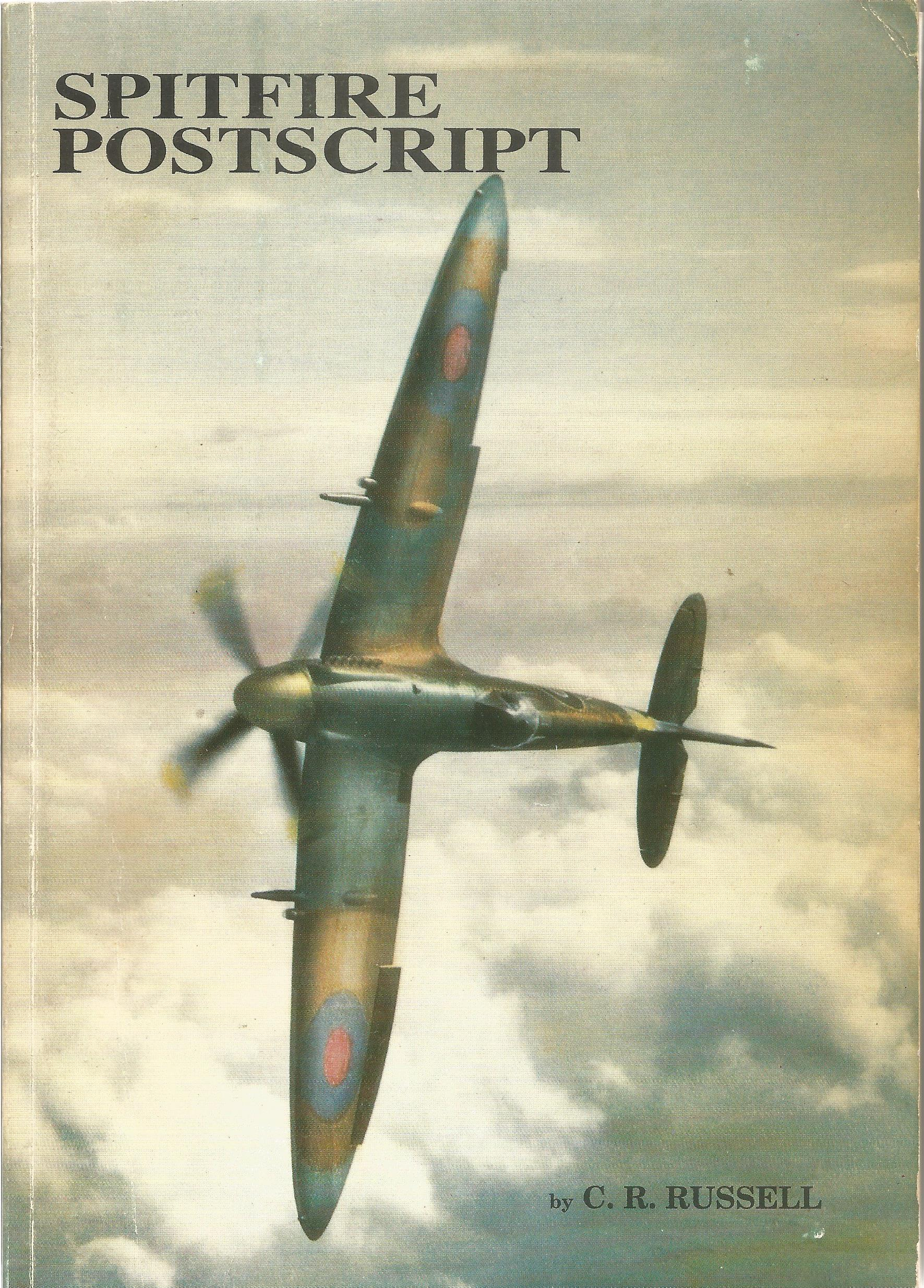 C R Russell. Spitfire Postscript. A WW2 paperback book. The book itself is unsigned. A 204 paged