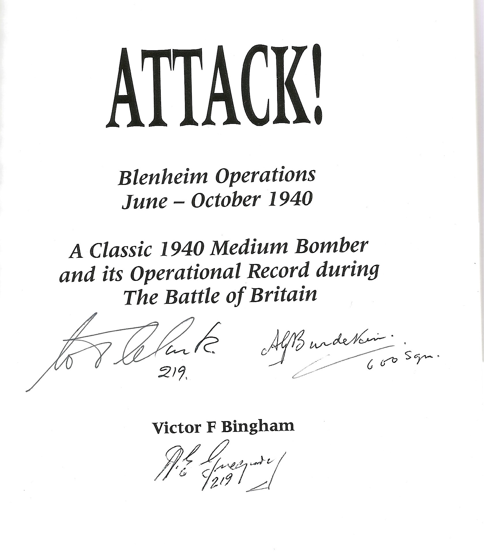 Victor Bingham. Attack! Blenheim Operations June October 1940. A WW2 First edition hardback book - Image 2 of 2