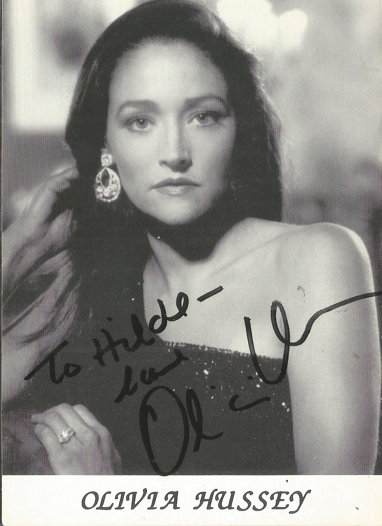 Olivia Hussey signed 6x4 black and white photo. Good condition. All autographs come with a